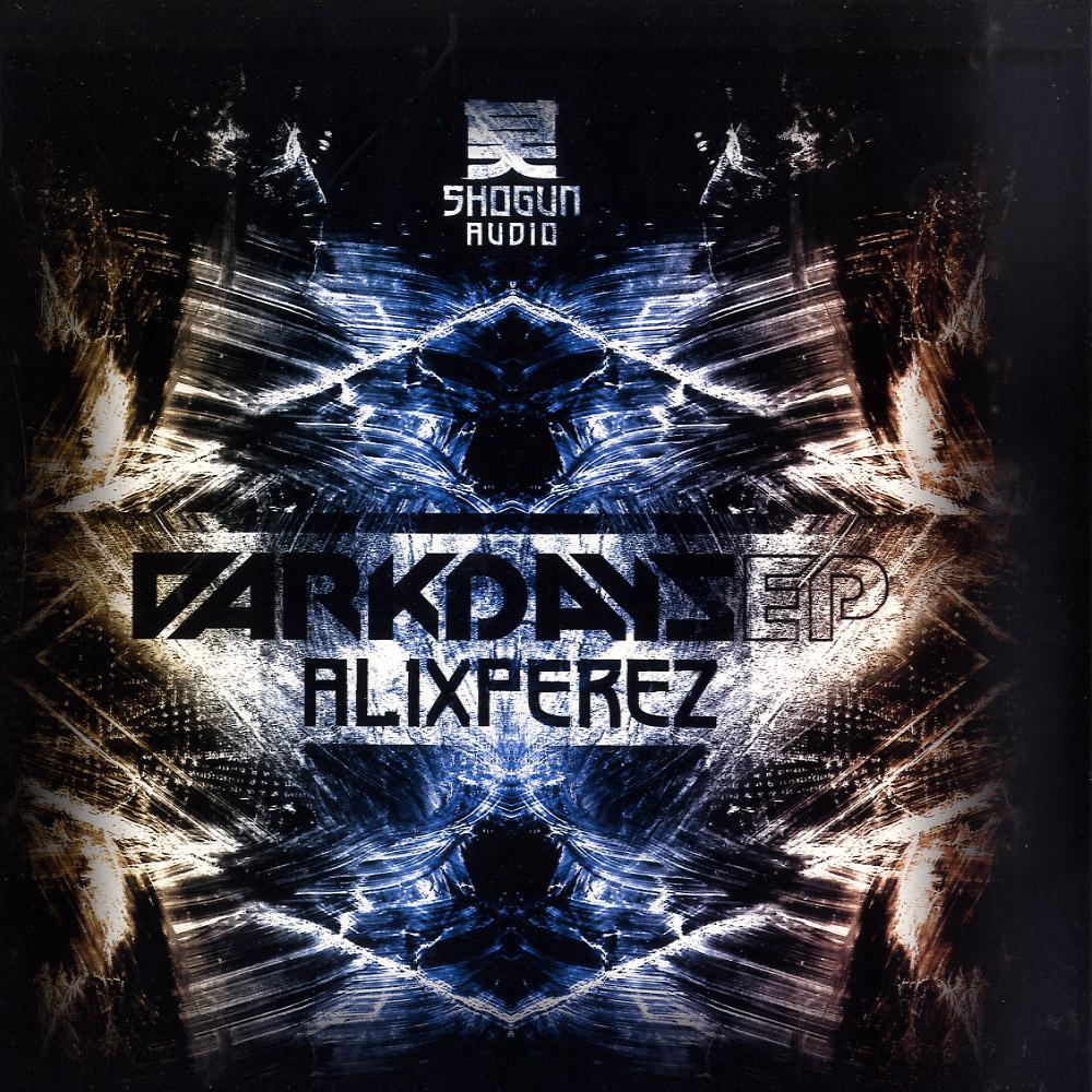 Alix Perez - DARK DAYS EP