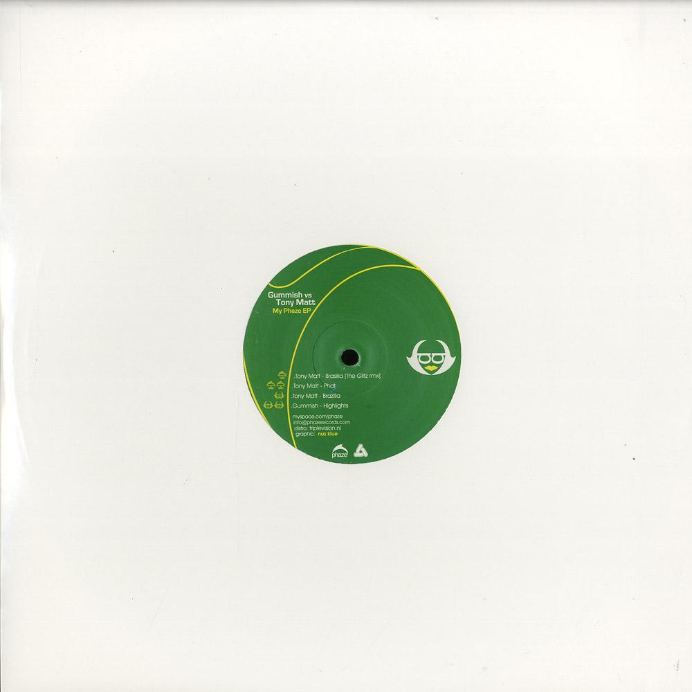 Gummish vs. Tony Matt remix The Glitz - MY PHAZE EP