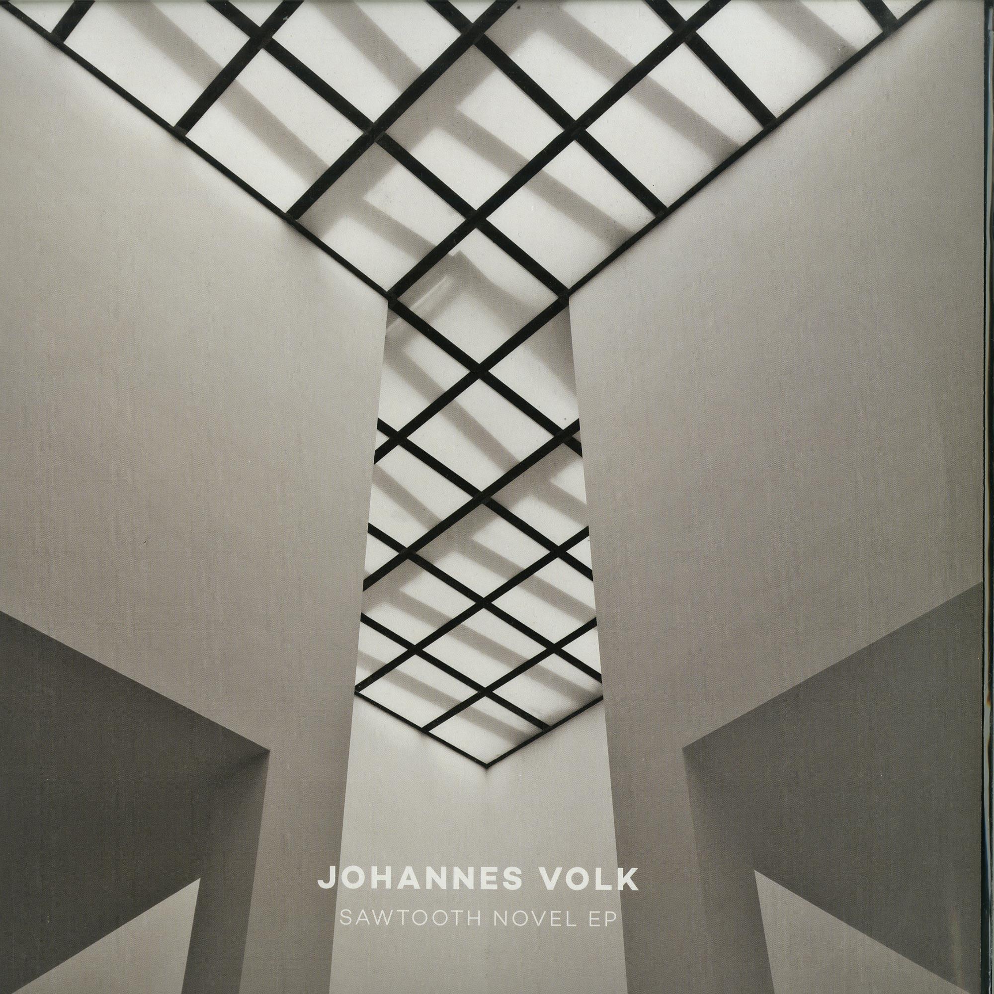 Johannes Volk - SAWTOOTH NOVEL EP