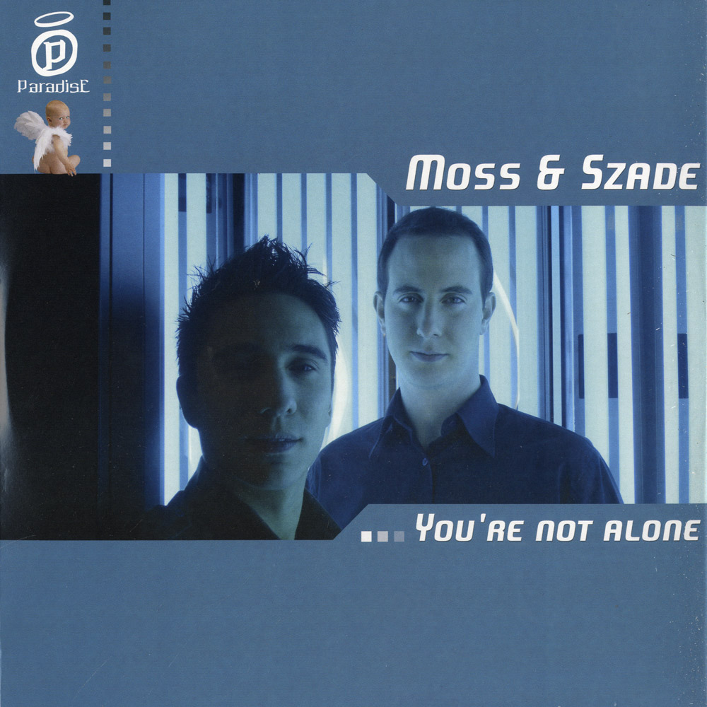 Moss & Szade - YOU RE NOT ALONE