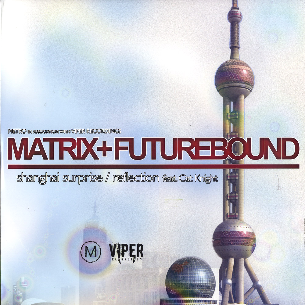 Matrix vs Futurebound - SHANGHAI SURPRISE / REFLECTION FEAT. CAT KNIGHT