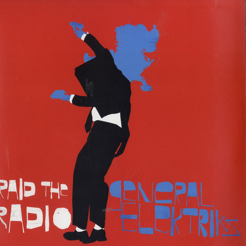 General Elektriks - RAID THE RADIO / AGORIA RMX