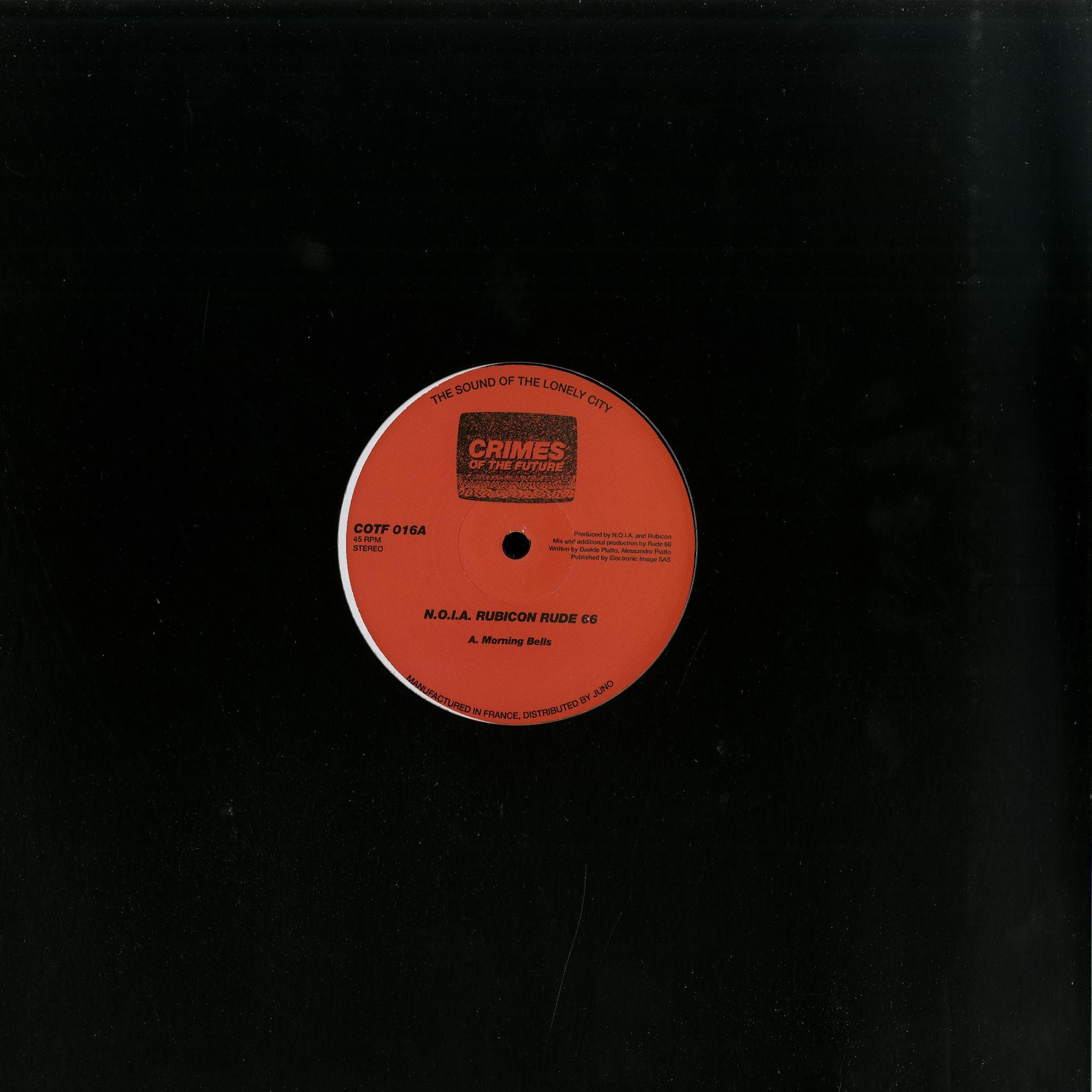 Noia / Rubicon / Rude 66 - MORNING BELLS