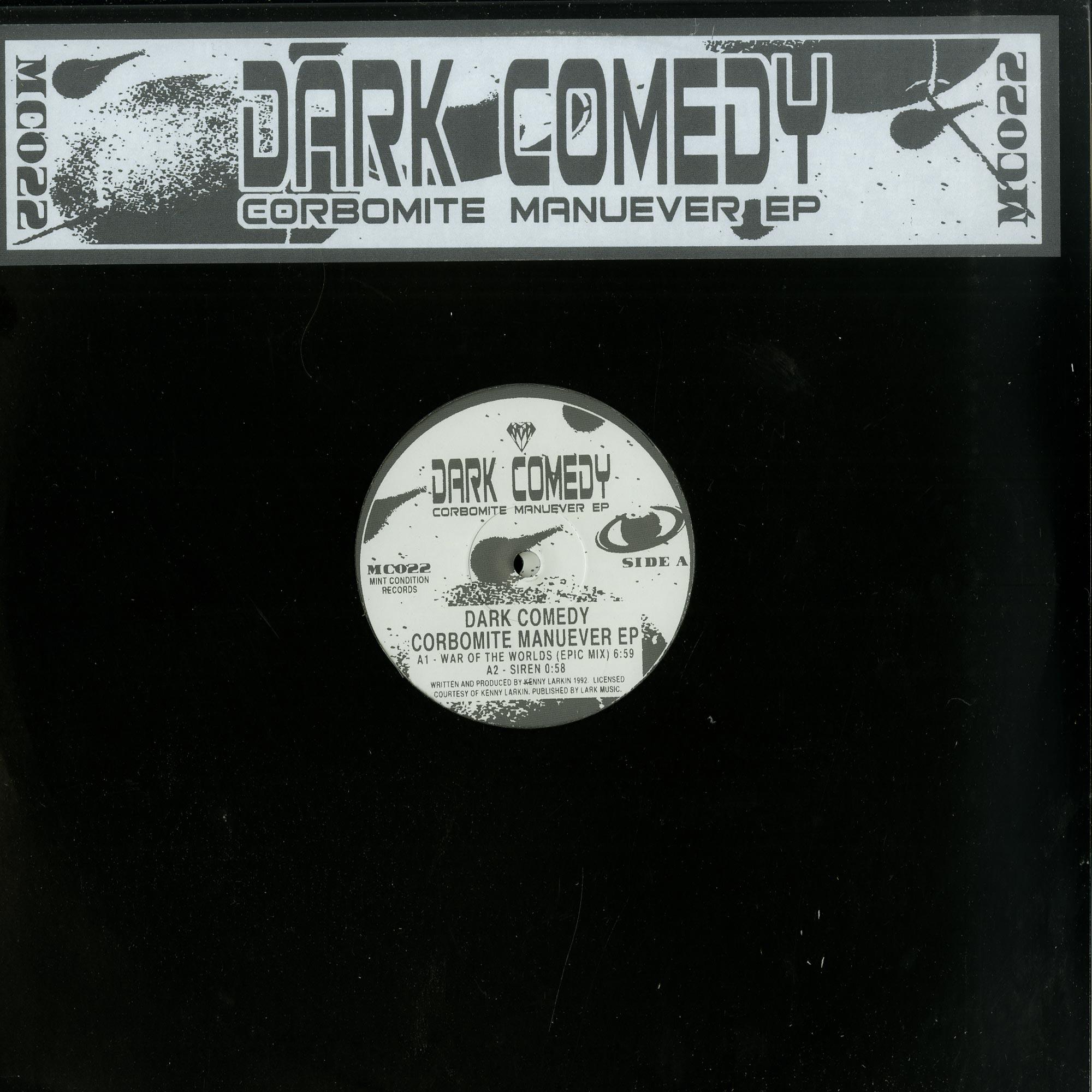 Dark Comedy  - CORBOMITE MANUEVER EP