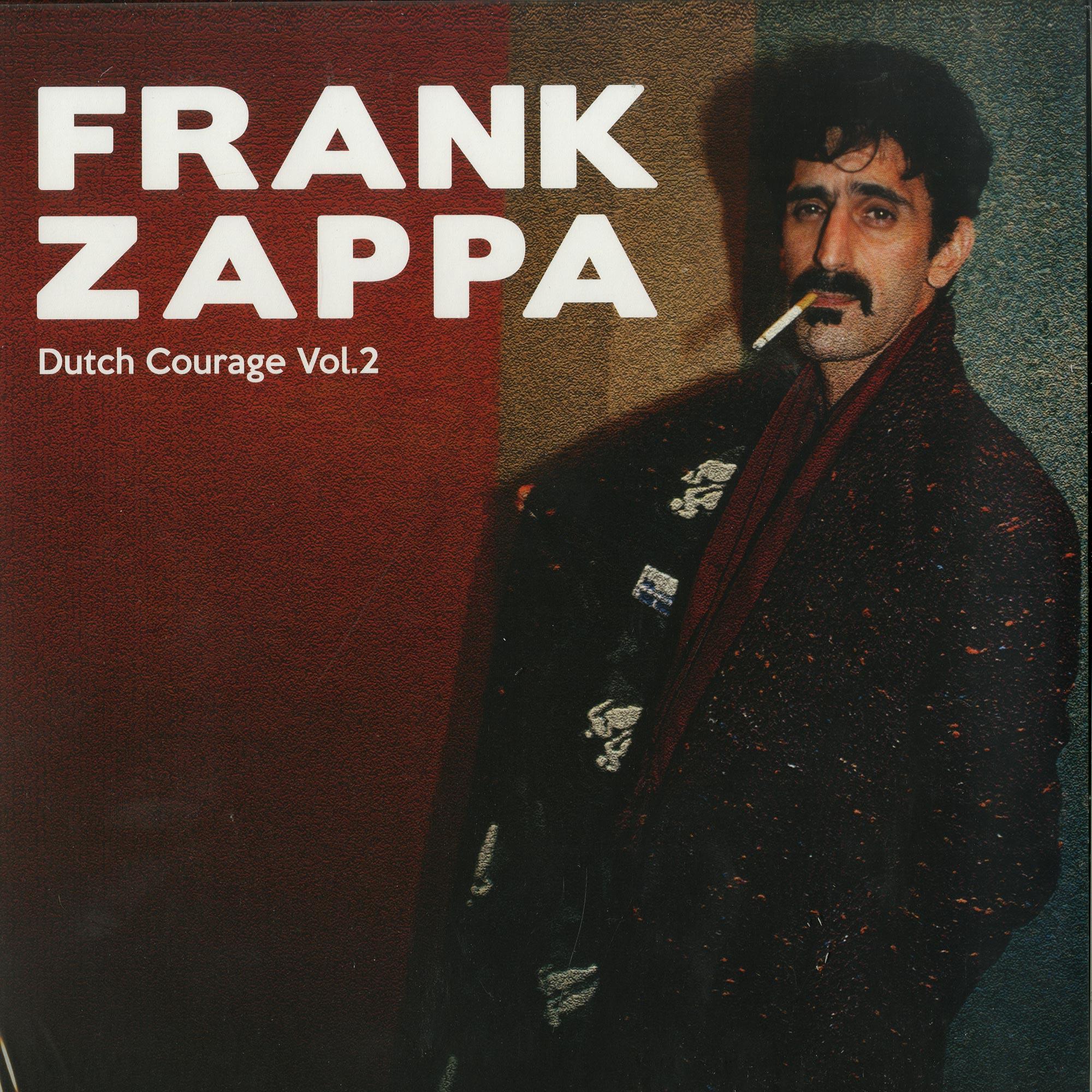 Frank Zappa - DUTCH COURAGE VOL. 2