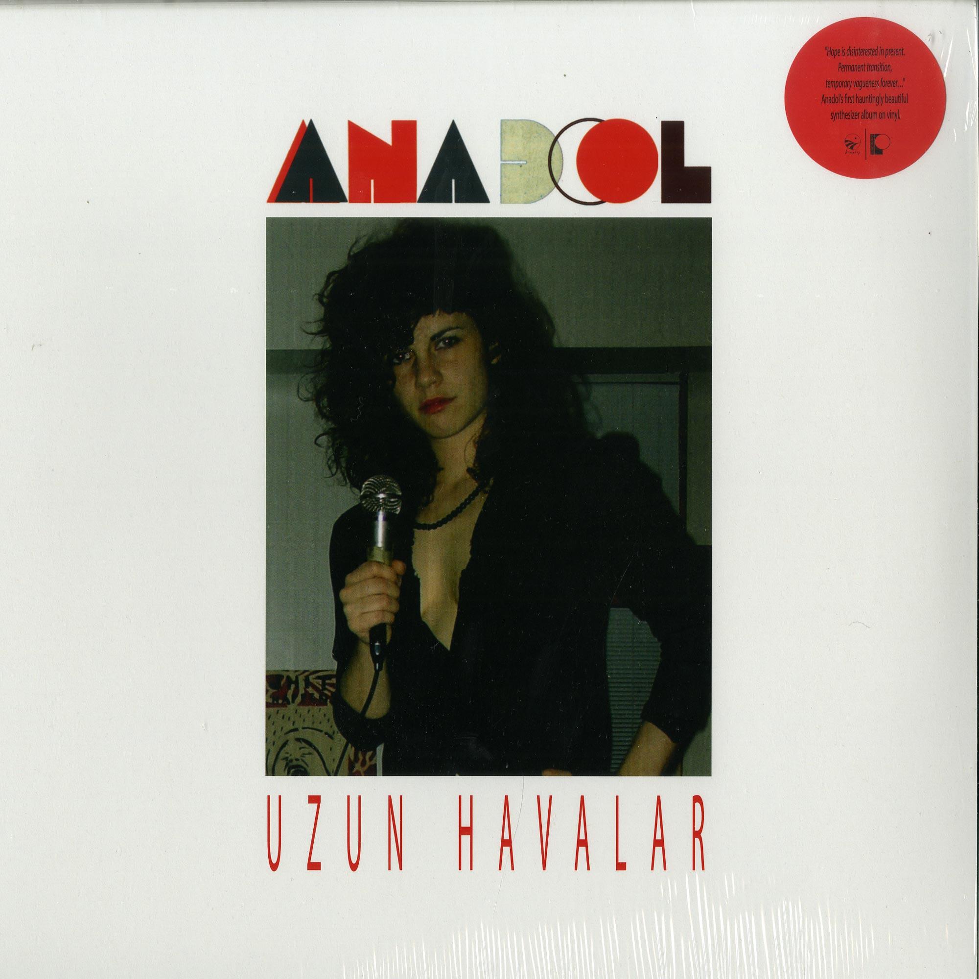 Anadol - UZUN HAVALAR