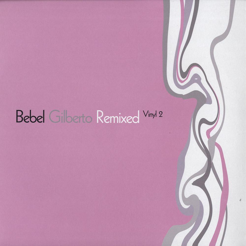 Bebel Gilberto - REMIXED VINYL 2