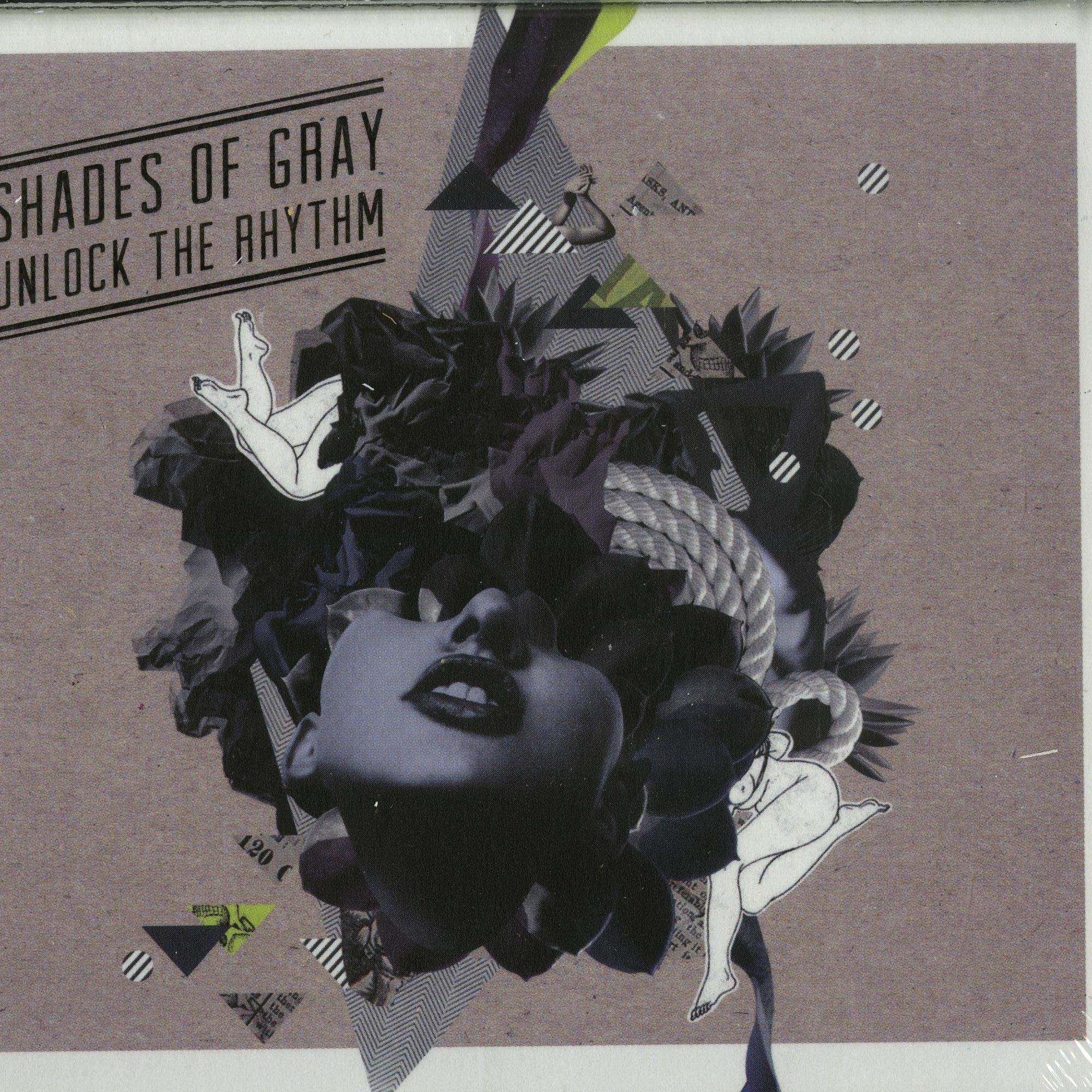 Shades Of Gray - UNLOCK THE RHYTHM