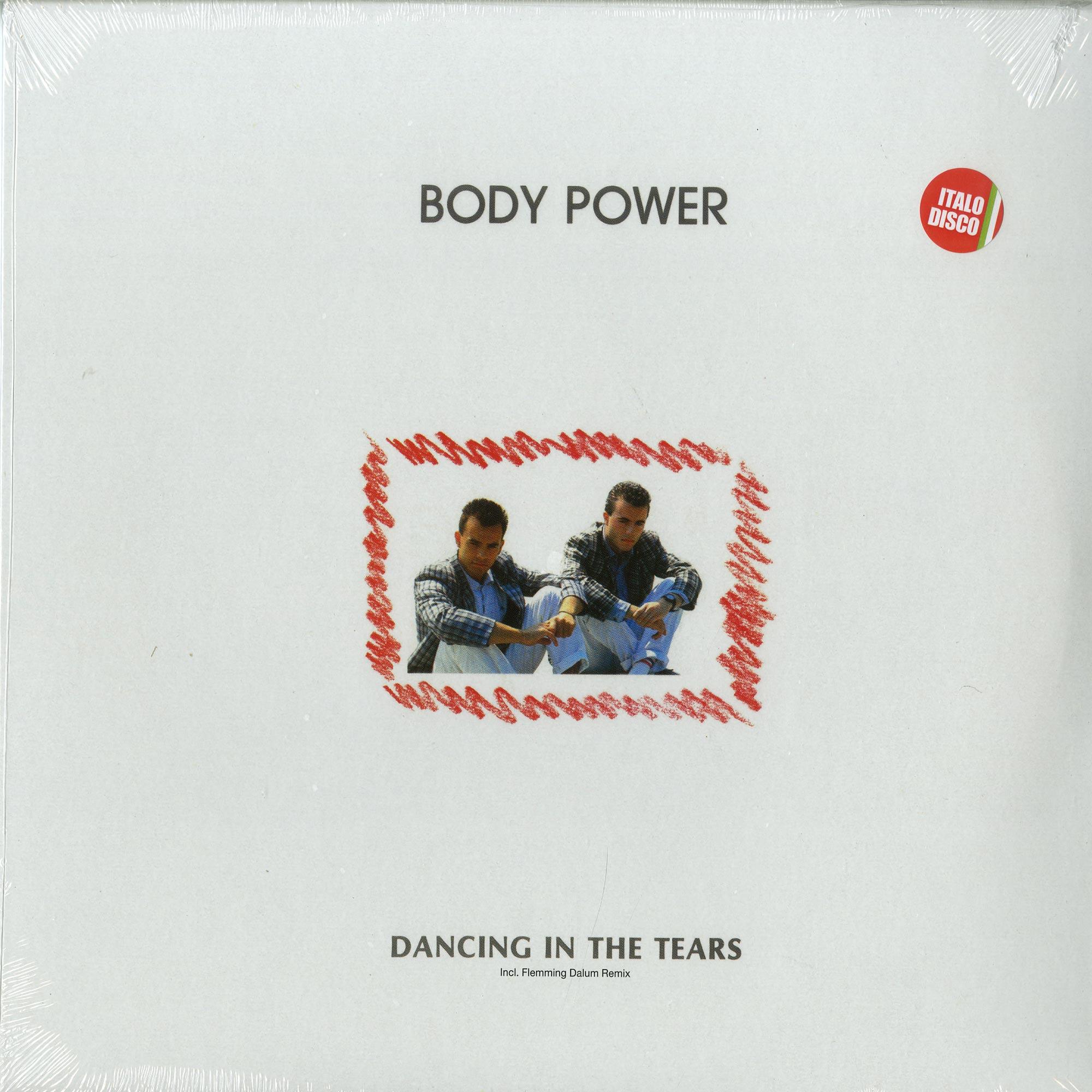 Body Power - DANCING IN THE TEARS