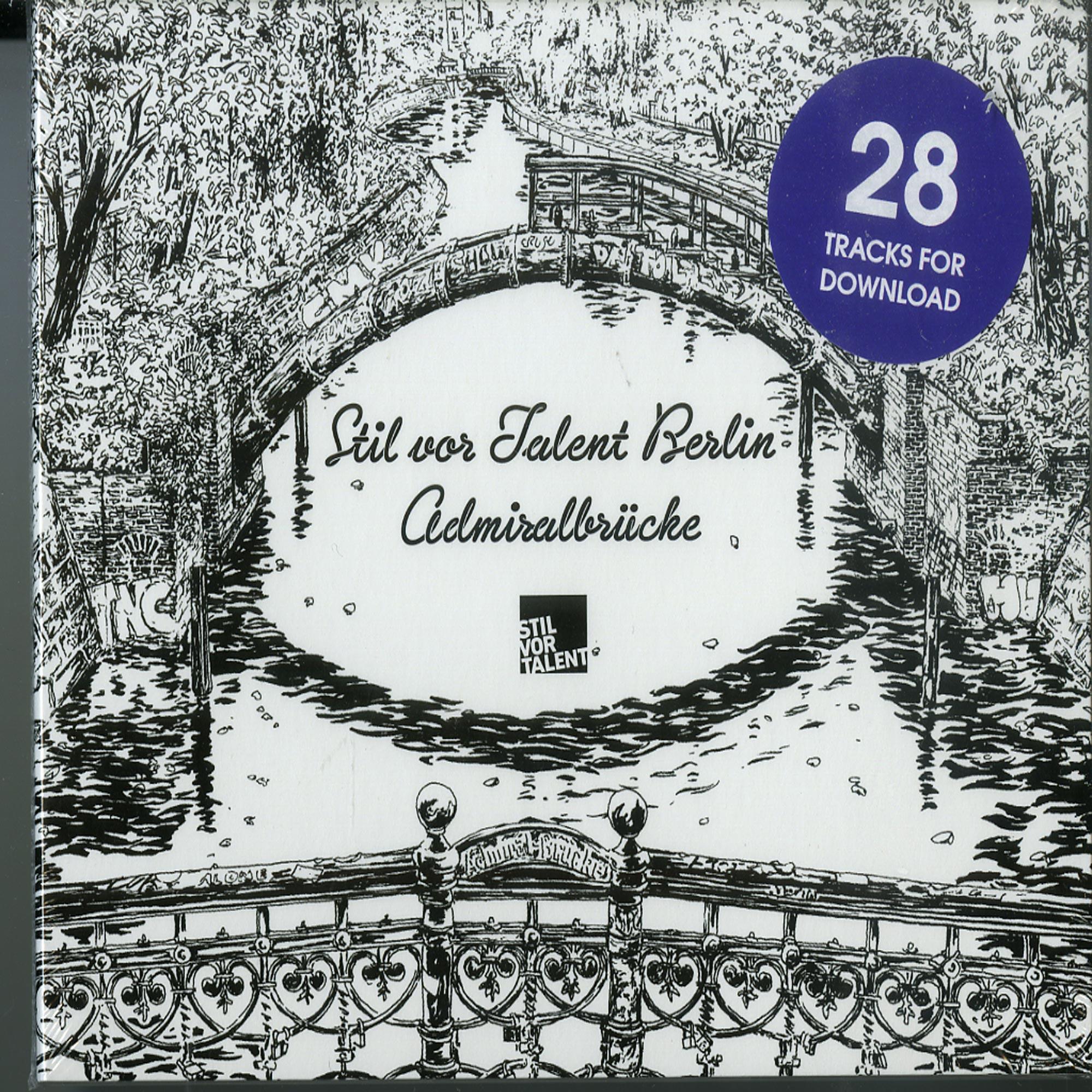 Various Artists - STIL VOR TALENT BERLIN: ADMIRALBRUECKE