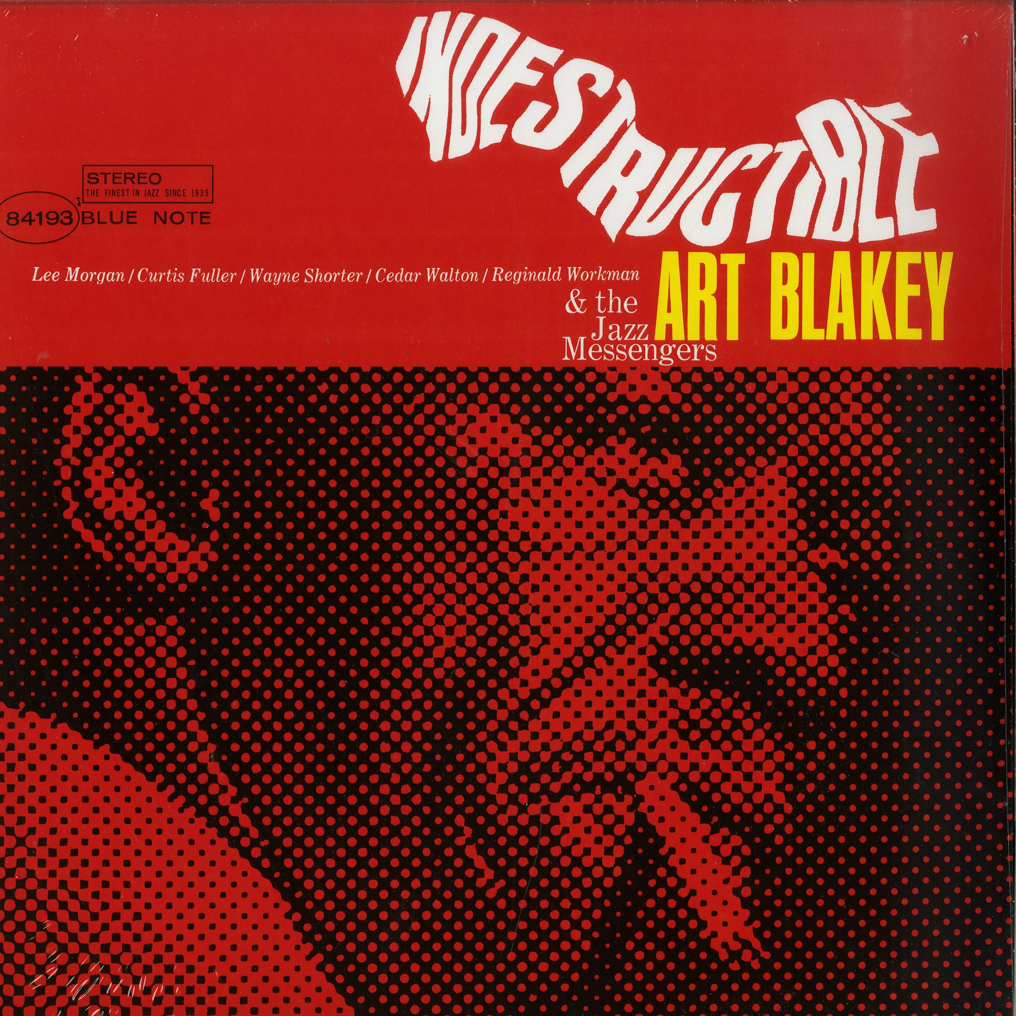 Art Blakey & The Jazz Messengers - INDESTRUCTIBLE
