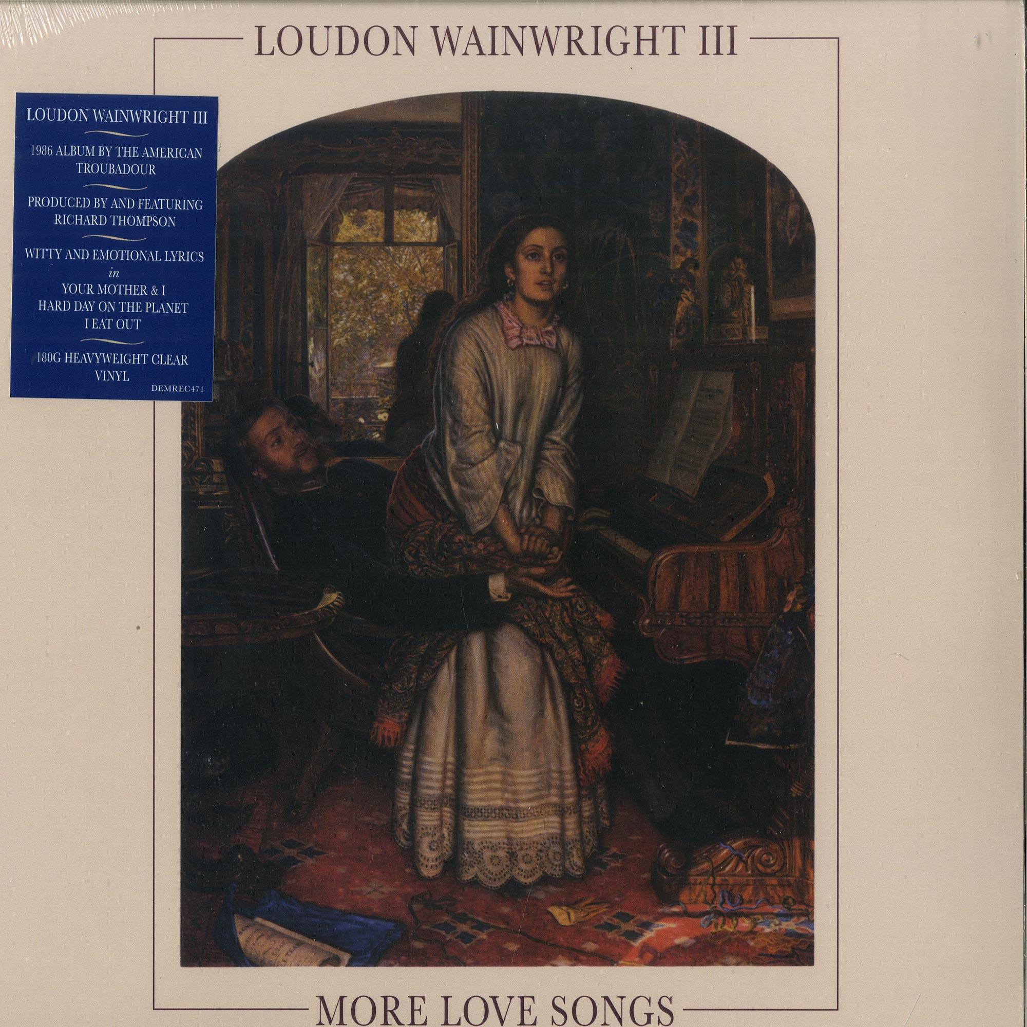 Loudon Wainwright III - MORE LOVE SONGS