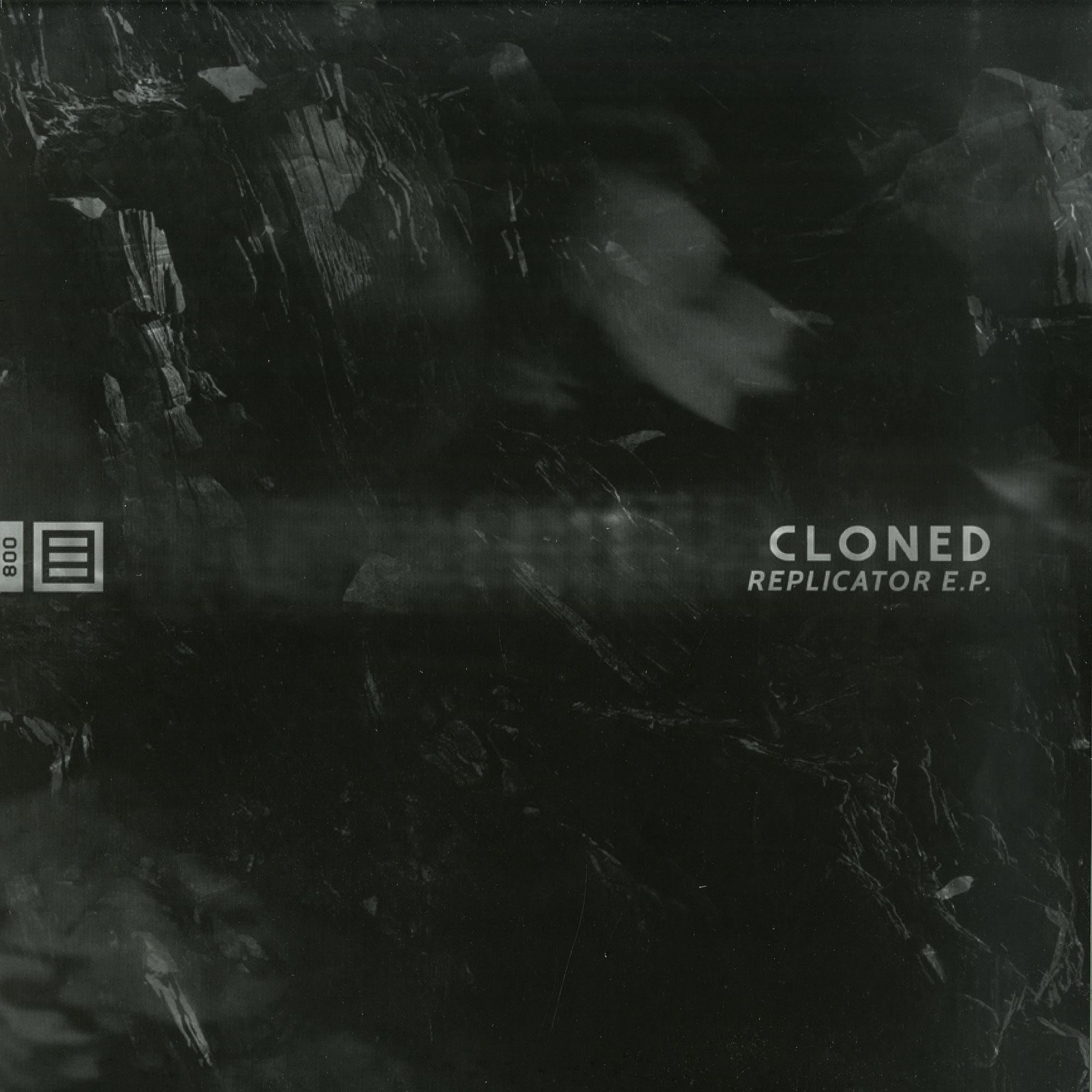 Cloned - REPLICATOR EP