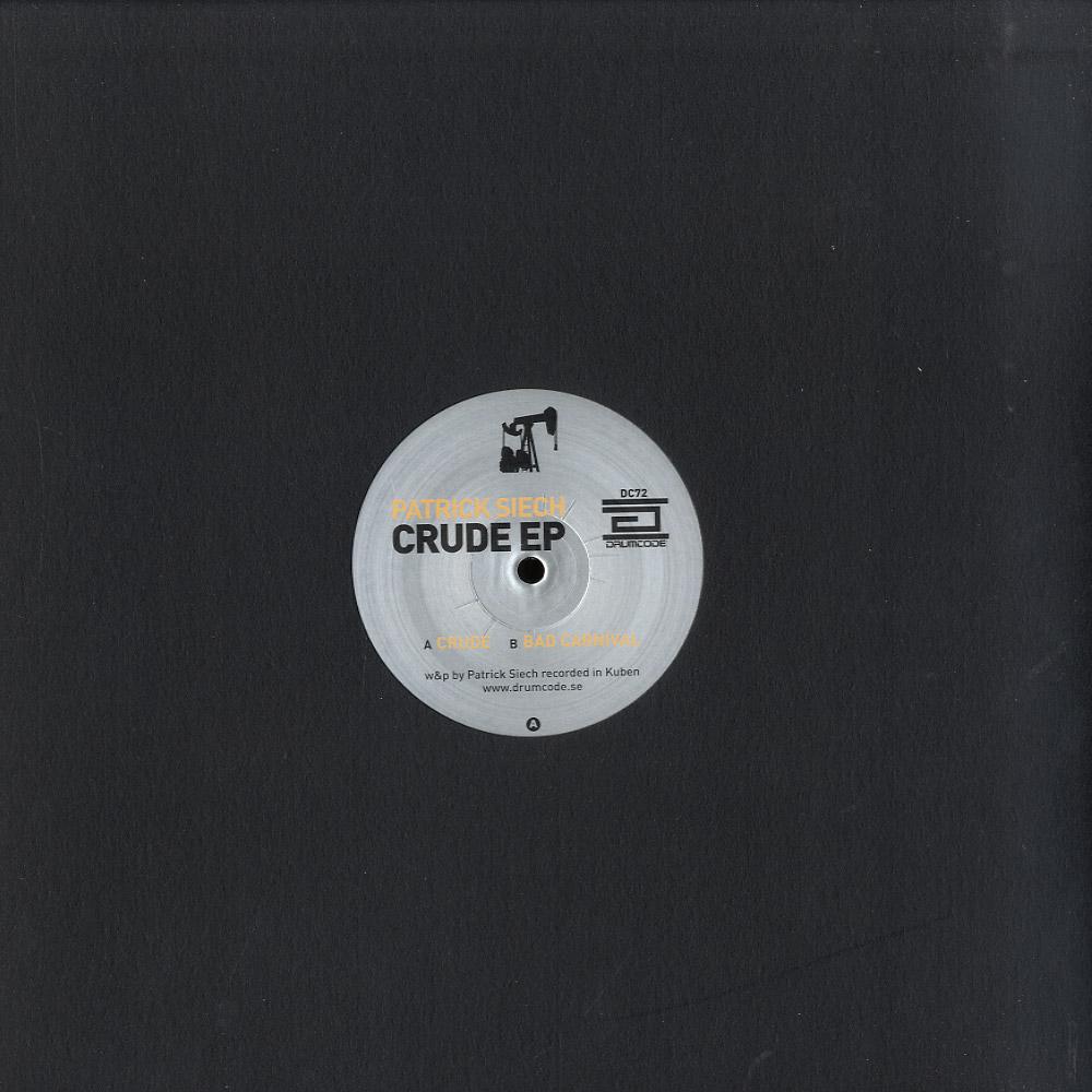 Patrick Siech - CRUDE EP