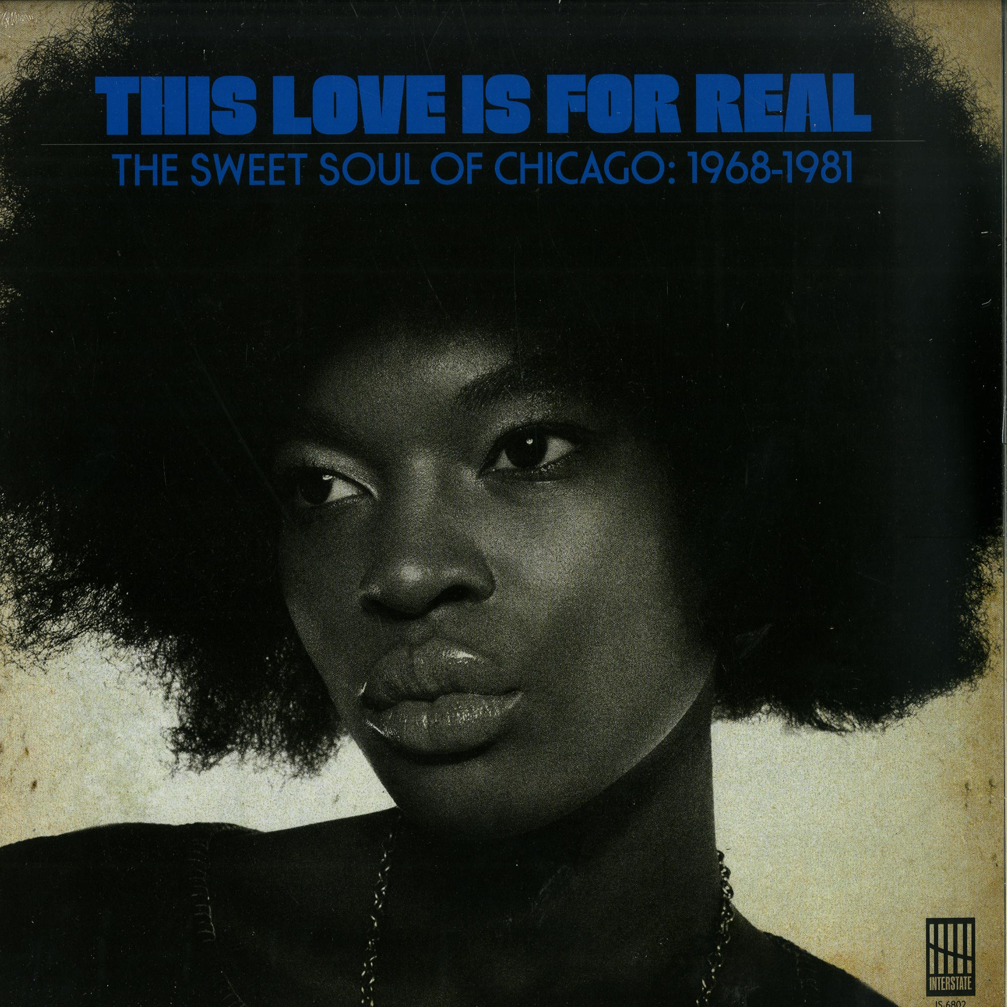 Various Artists - THIS LOVE IS FOR REAL - THE SWEET SOUL OF CHICAGO 1968-81