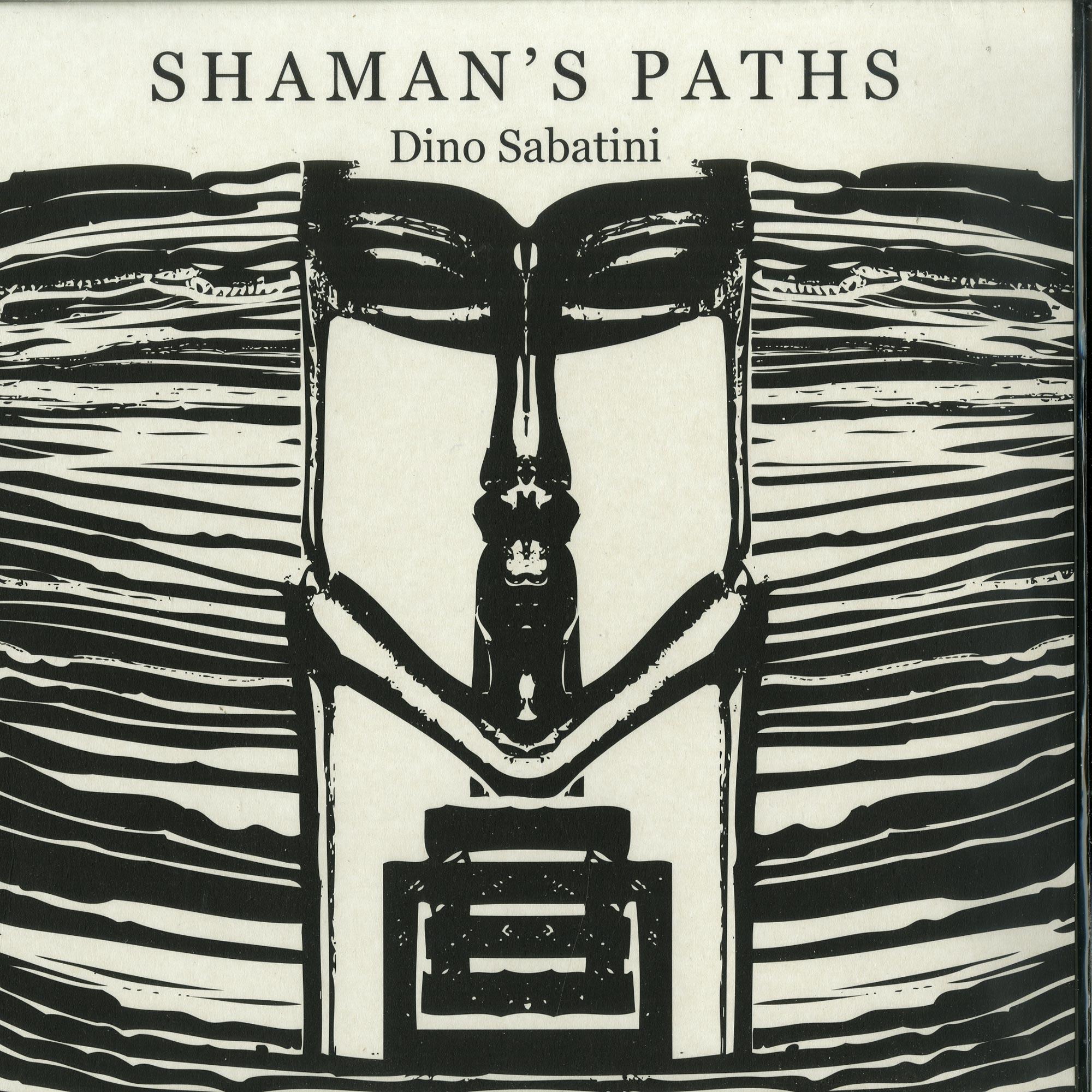 Dino Sabatini - SHAMANS PATHS
