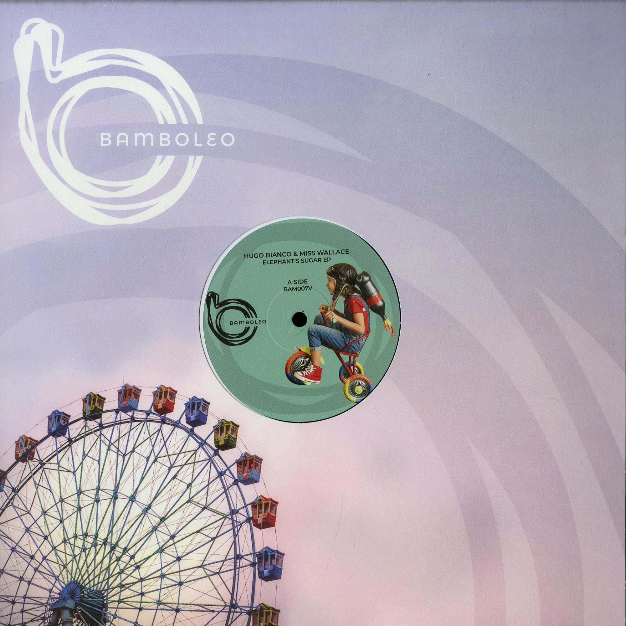 Hugo Bianco &Miss Wallace - ELEPHANTS SUGAR EP