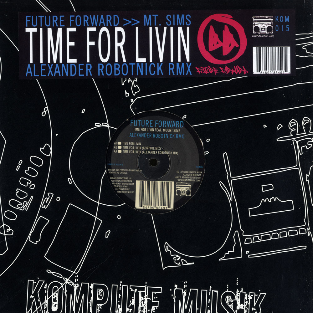 Future Forward ft. Mount Sims - TIME FOR LIVIN