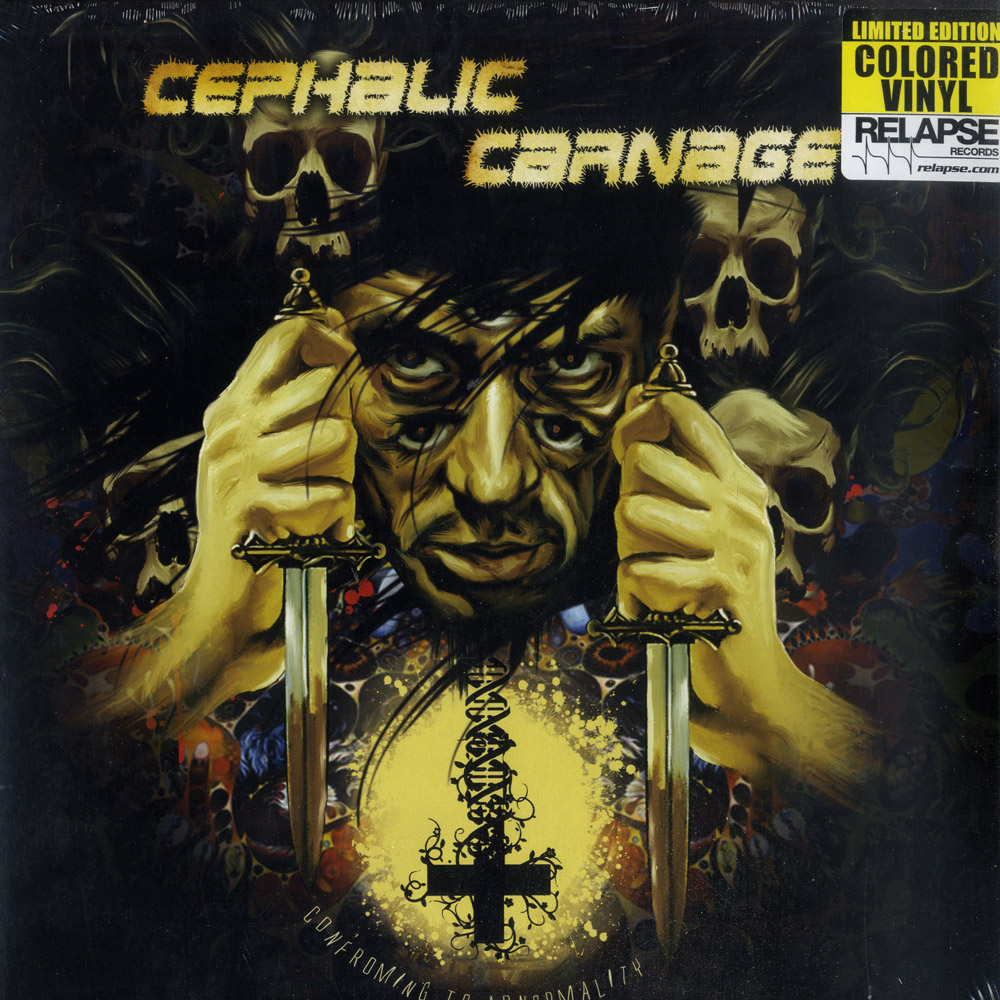 Cephalic Carnage - CONFORMING TO ABNORMAL
