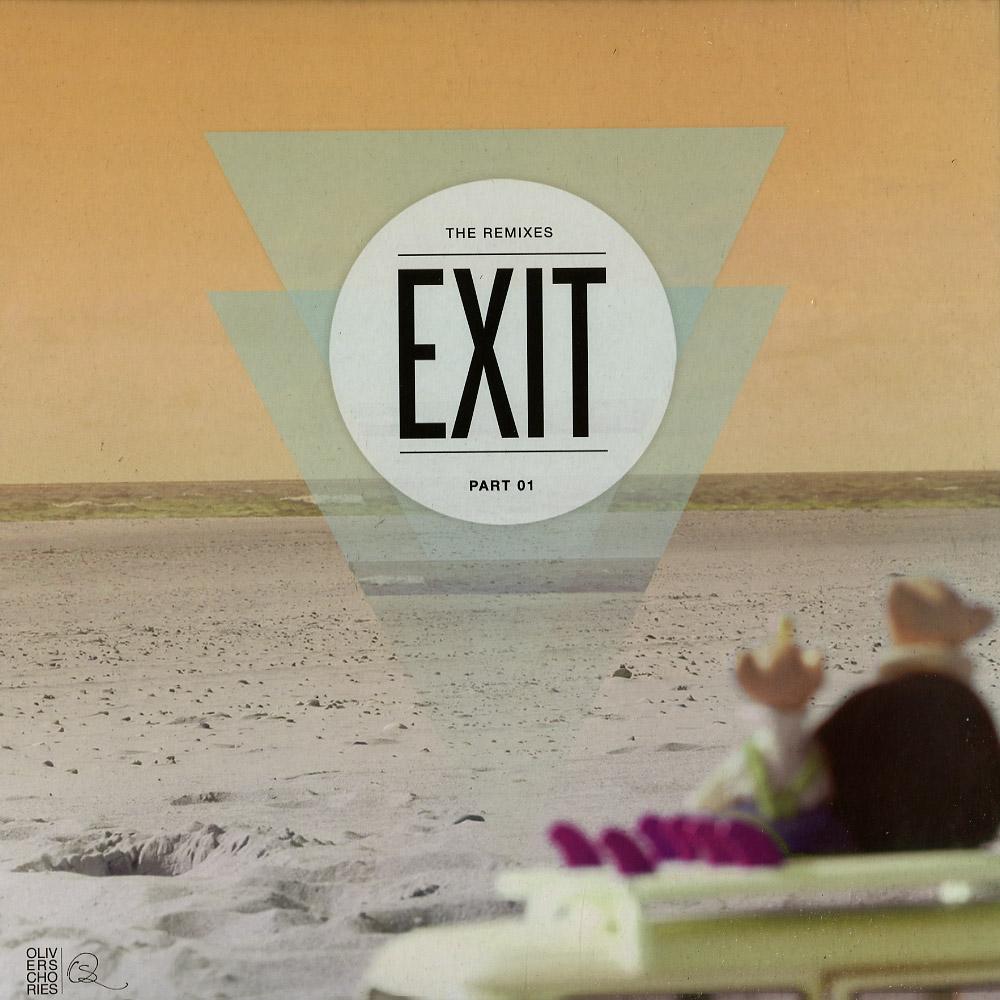 Oliver Schories - EXIT - THE REMIXES 01