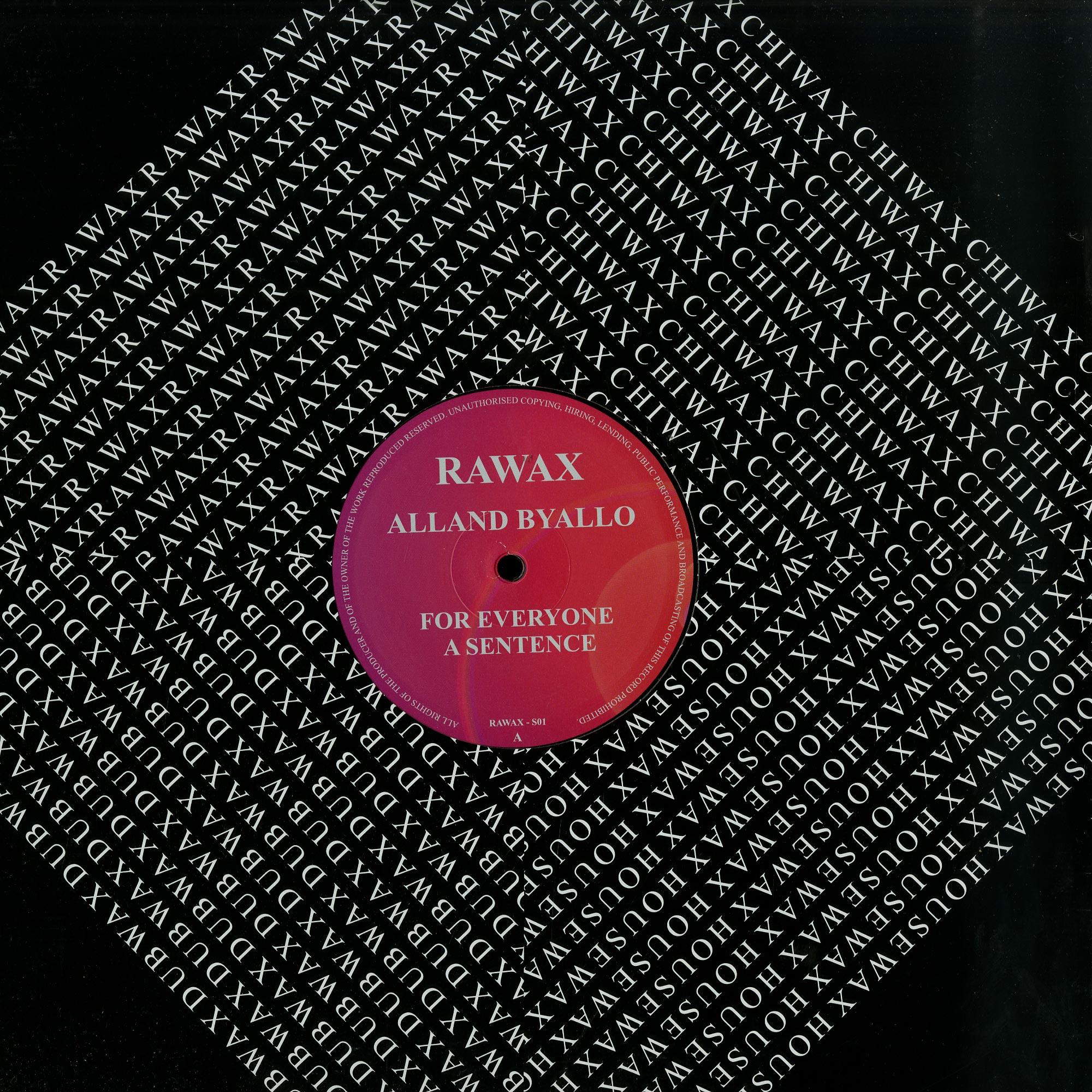 Alland Byallo - FOR EVERYONE A SENTENCE