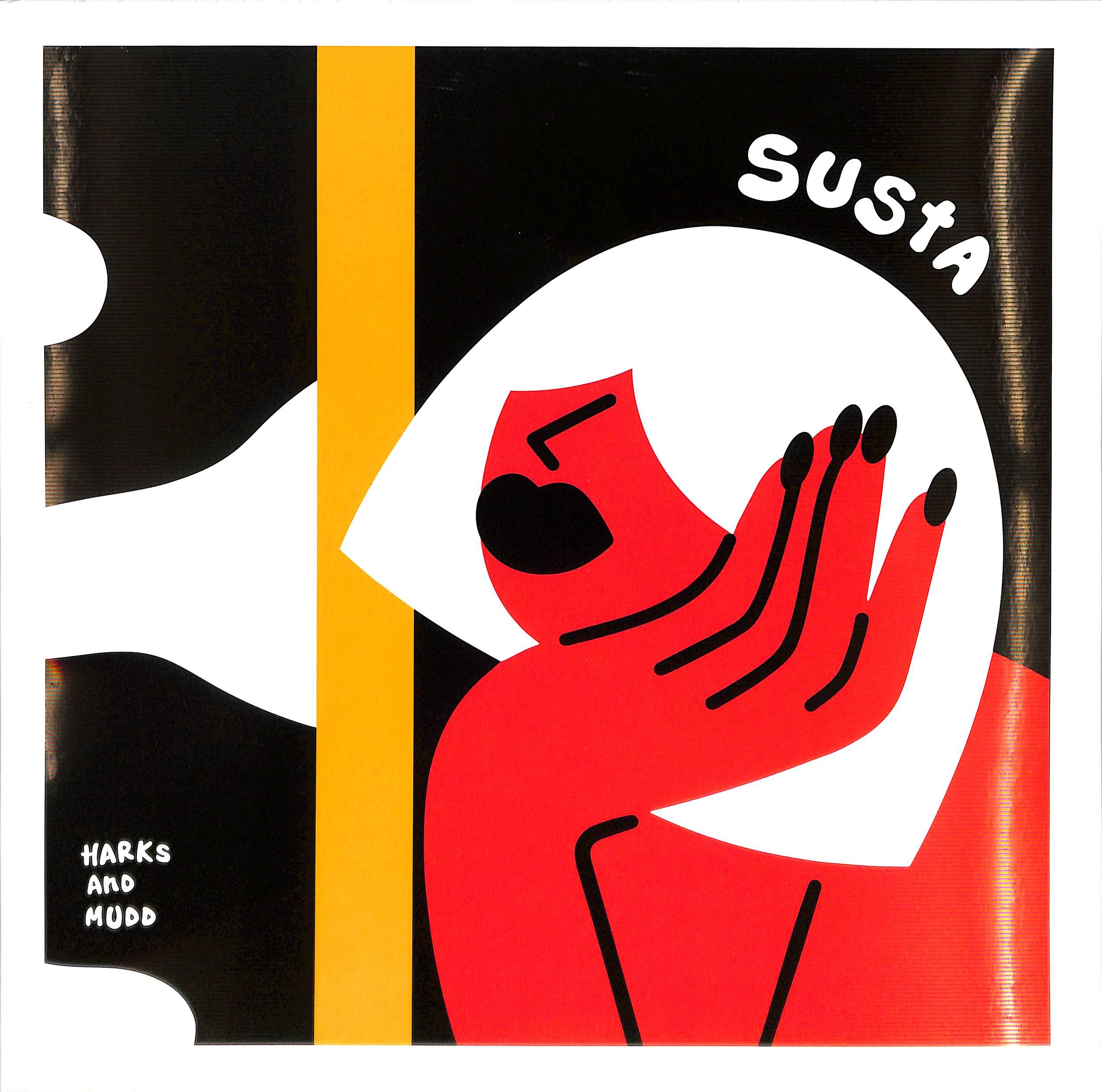 Harks & Mudd - SUSTA