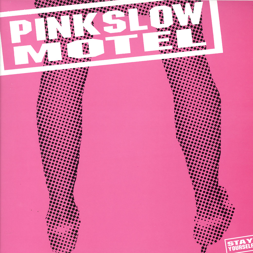 Pink Slow Motel - STAY YOURSELF