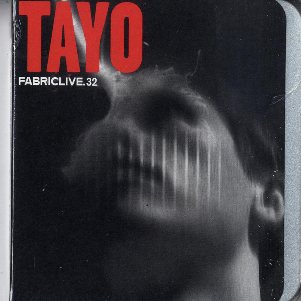 Tayo - FABRIC LIVE 32
