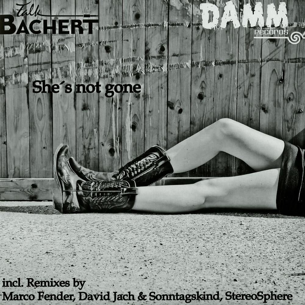 Falk Bachert - SHES NOT GONE EP