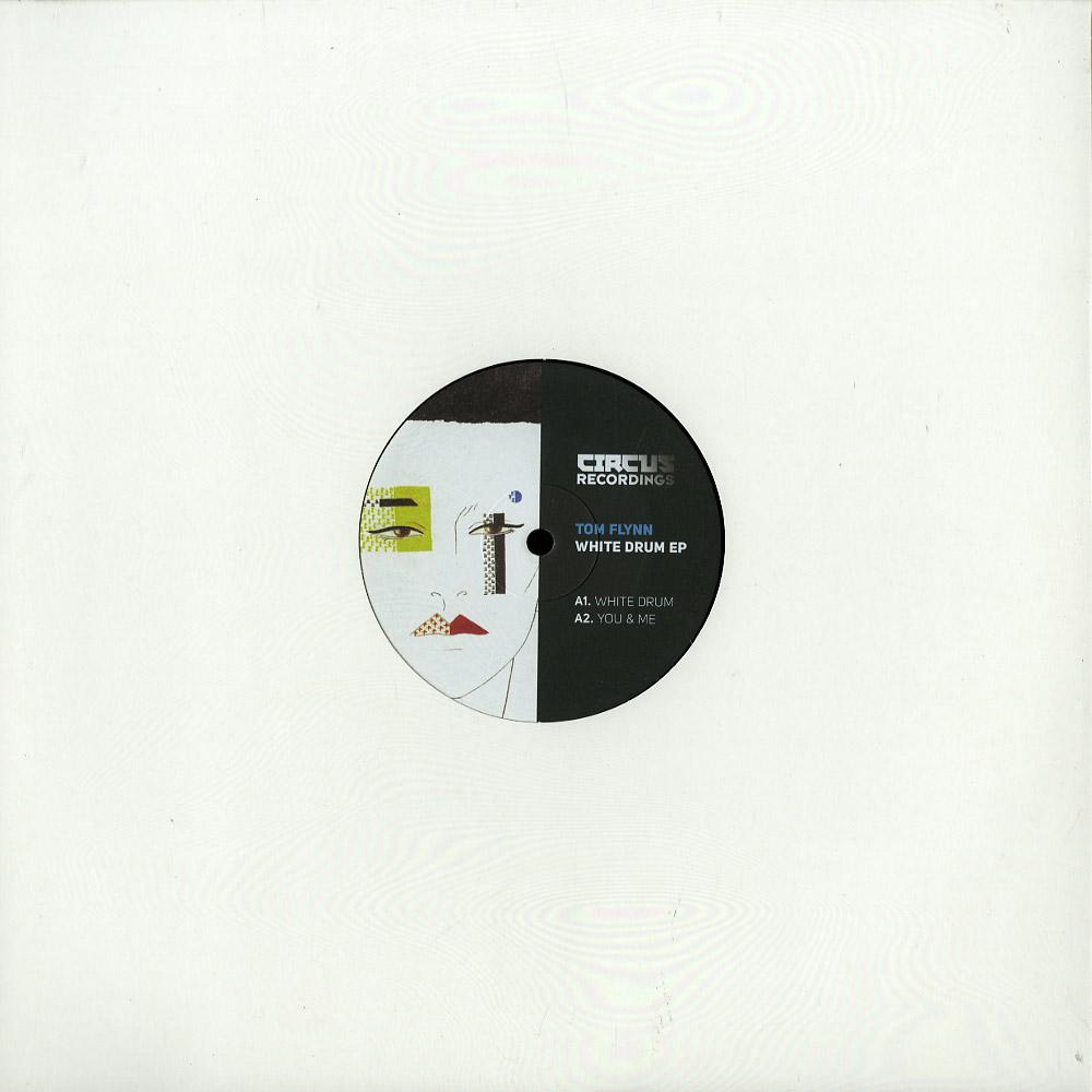 Tom Flynn - WHITE DRUM EP