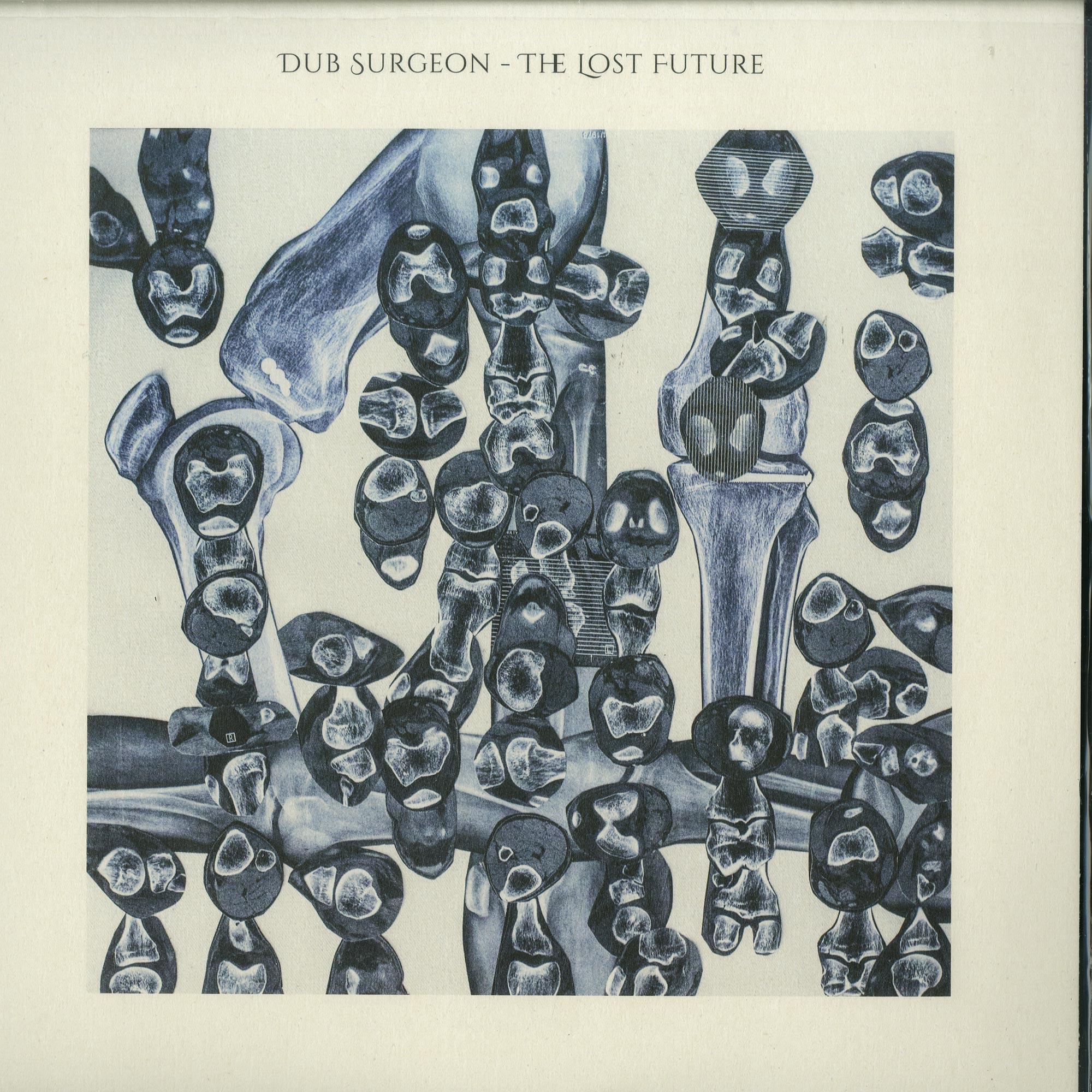 Dub Surgeon - THE LOST FUTURE