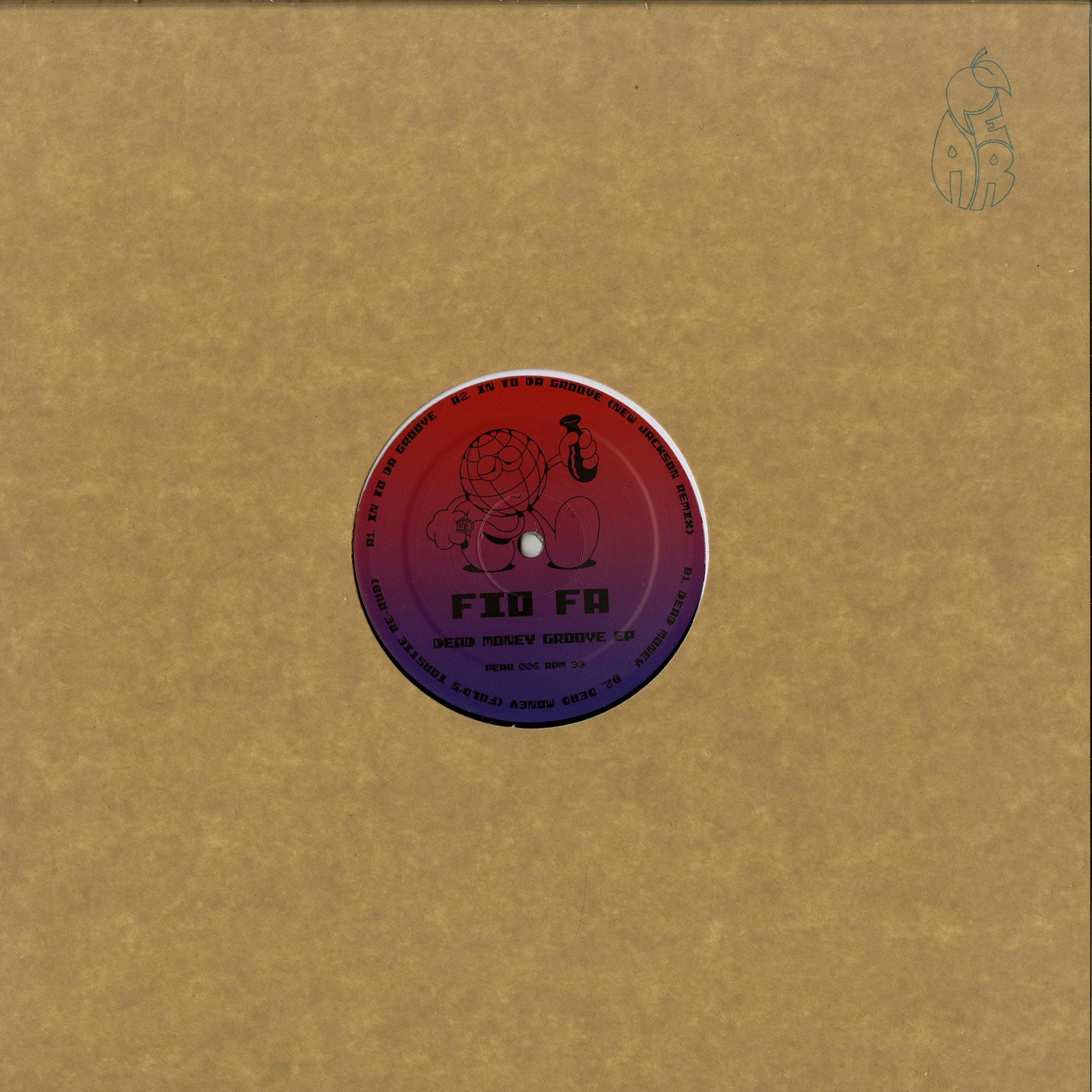 Fio Fa - DEAD MONEY GROOVE EP
