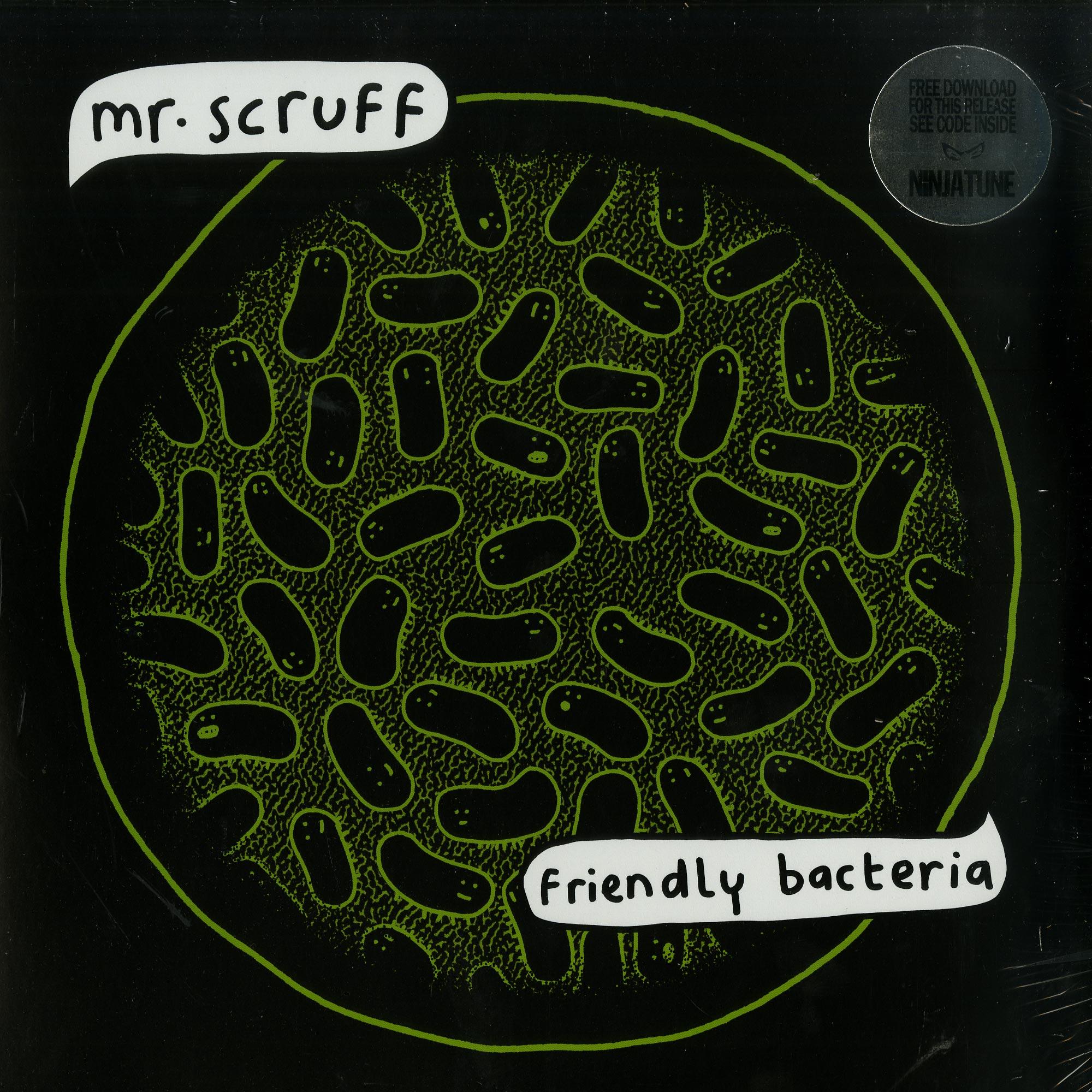 Mr. Scruff - FRIENDLY BACTERIA