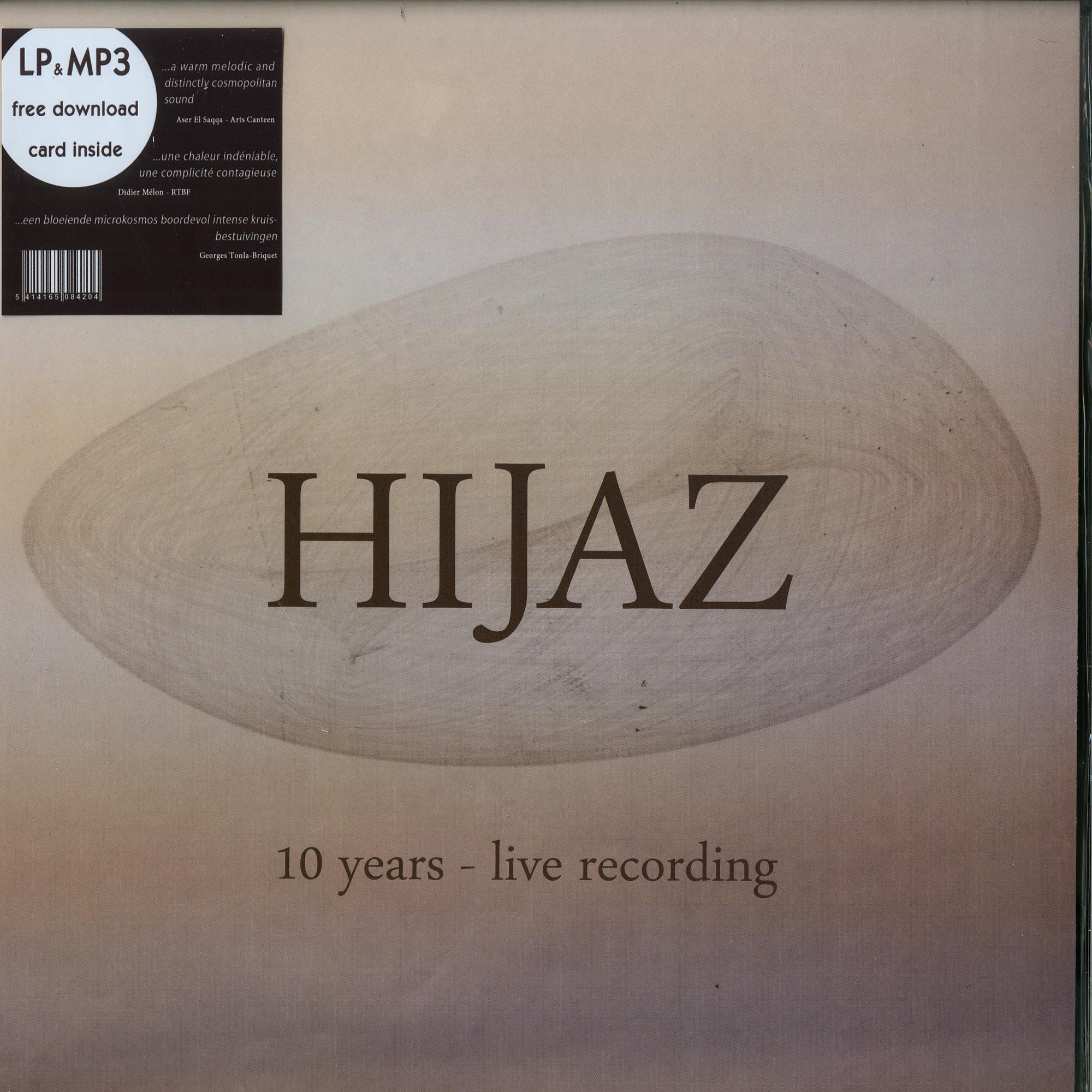 Hijaz - 10 YEARS - LIVE RECORDING