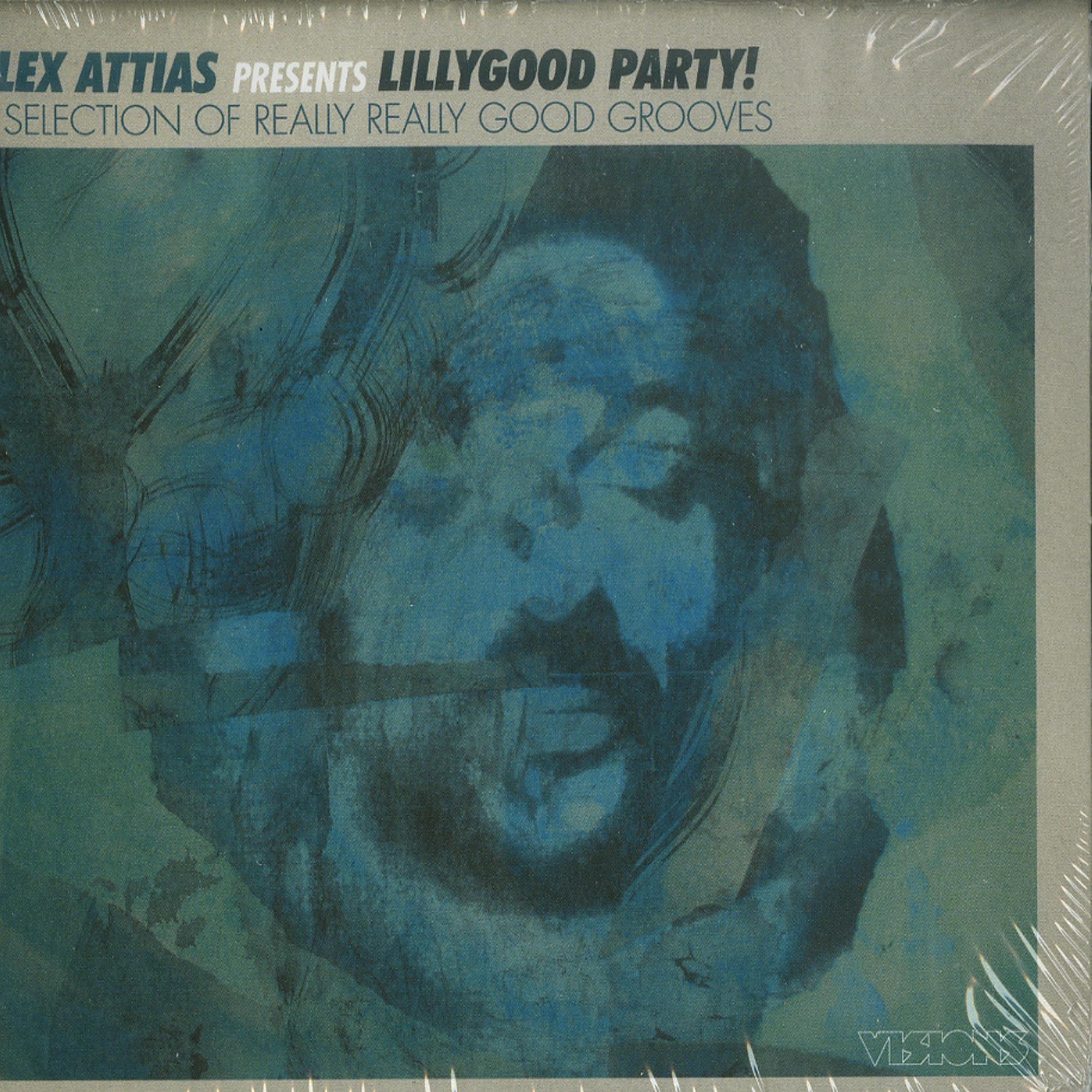 Various Artists - ALEX ATTIAS PRESENTS LILLY GOOD PARTY!