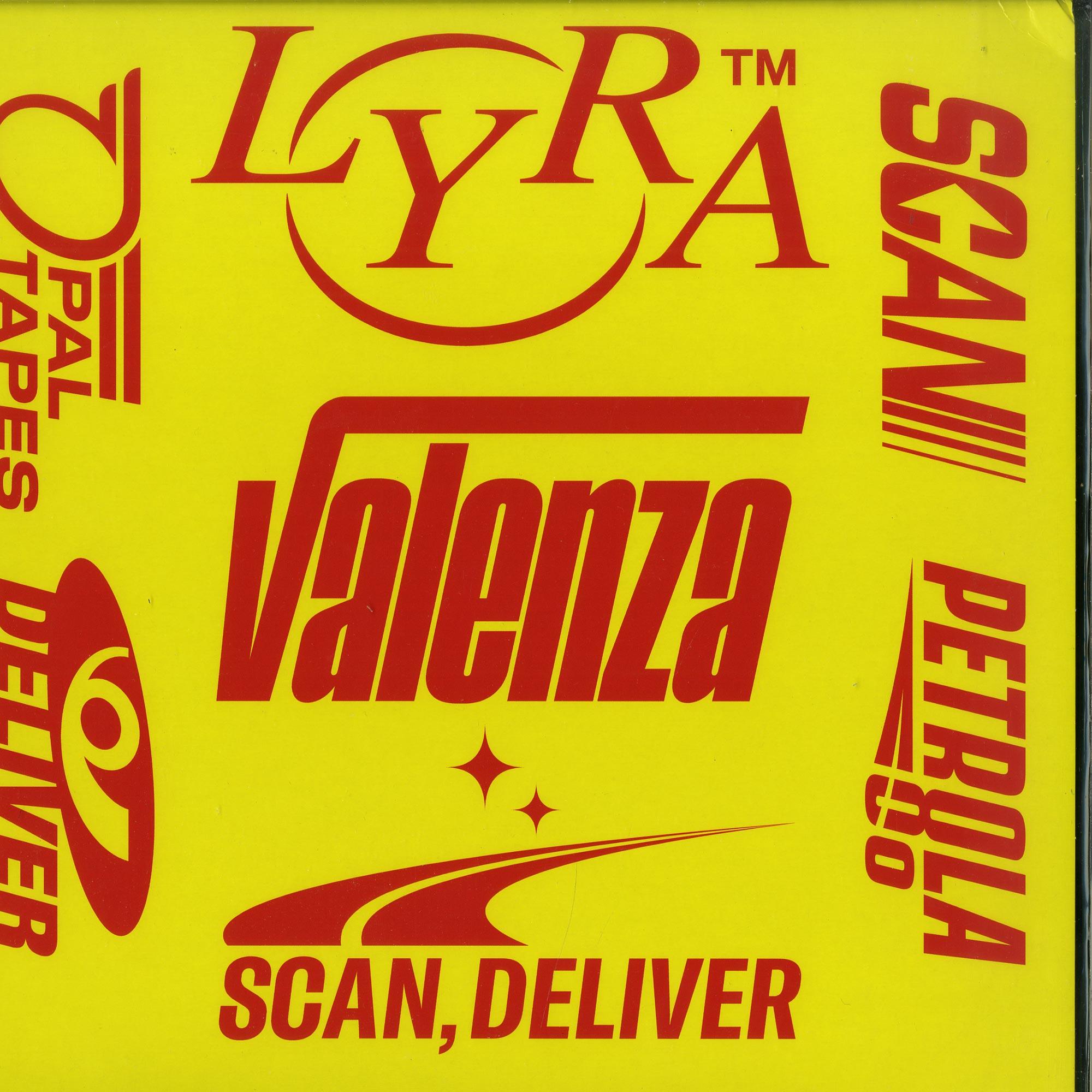 Lyra Valenza - SCAN, DELIVER