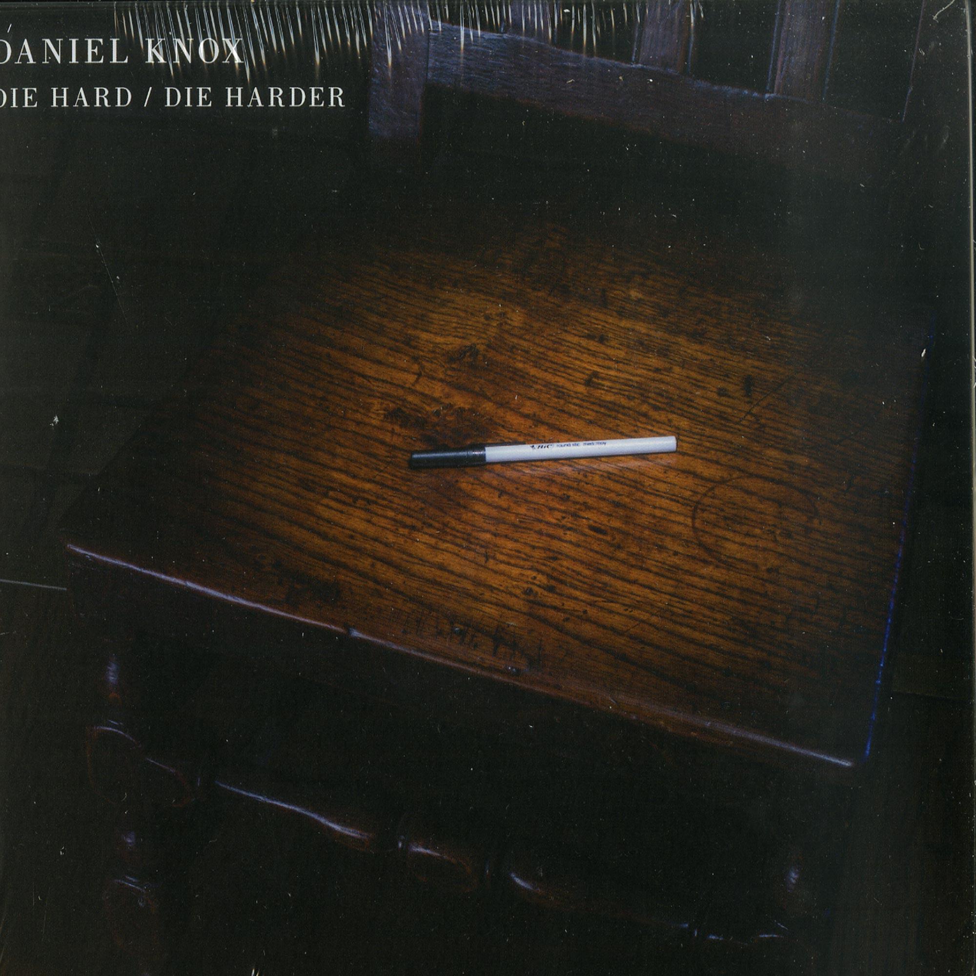 Daniel Knox - DIE HARD / DIE HARDER
