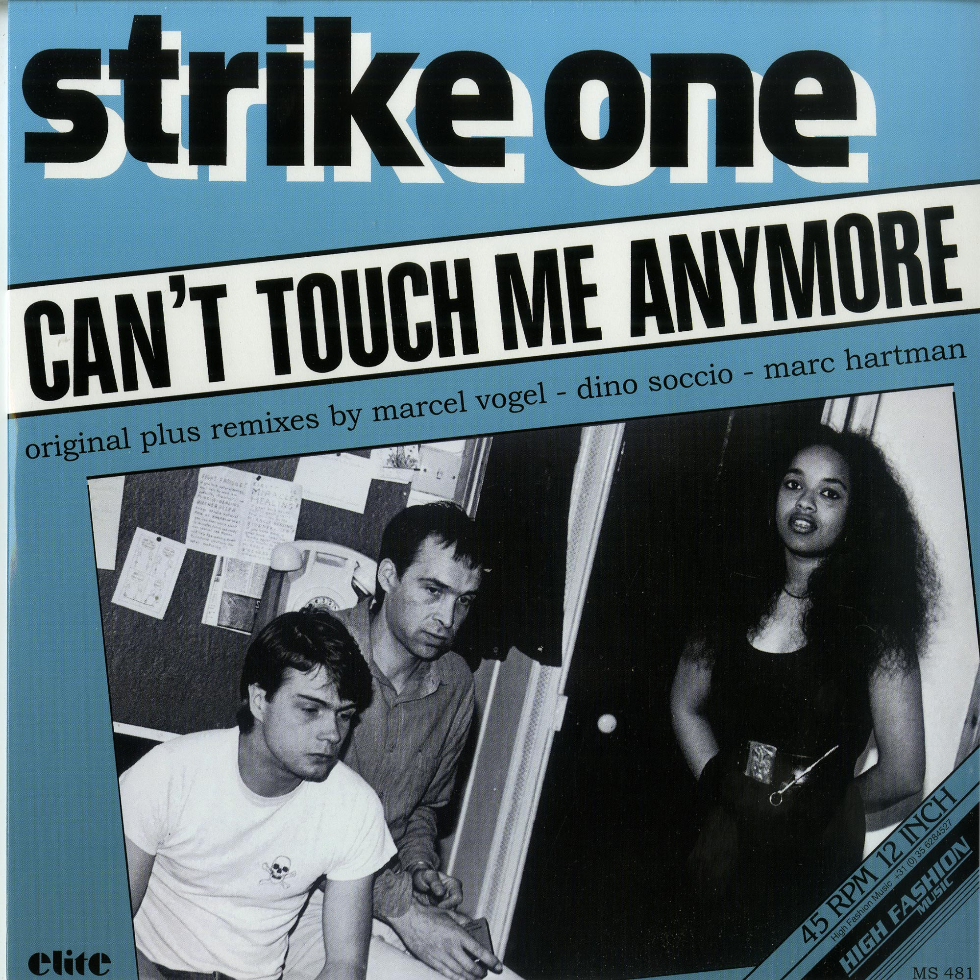 Strike One - CANT TOUCH ME ANYMORE