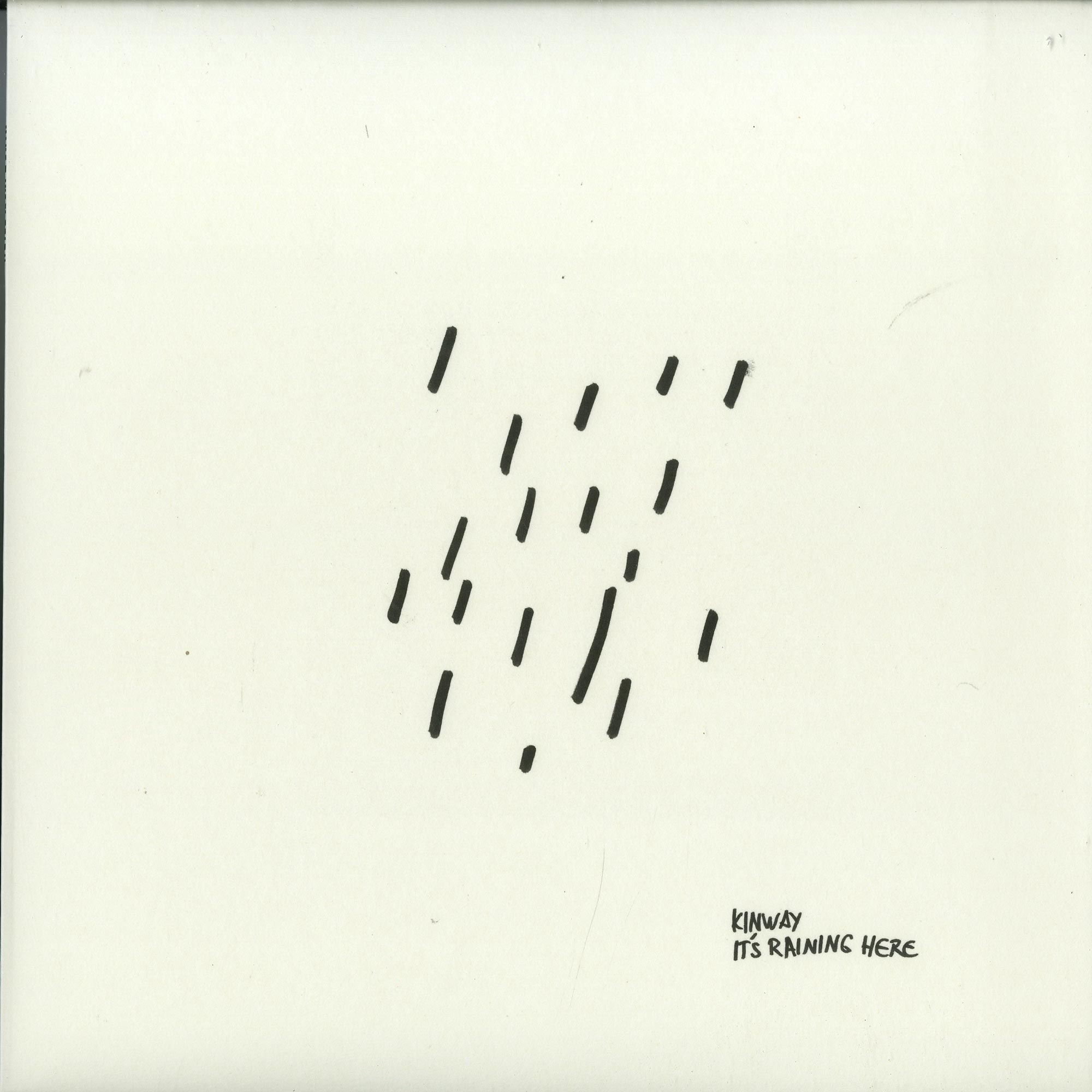 Kinway - IT S RAINING HERE