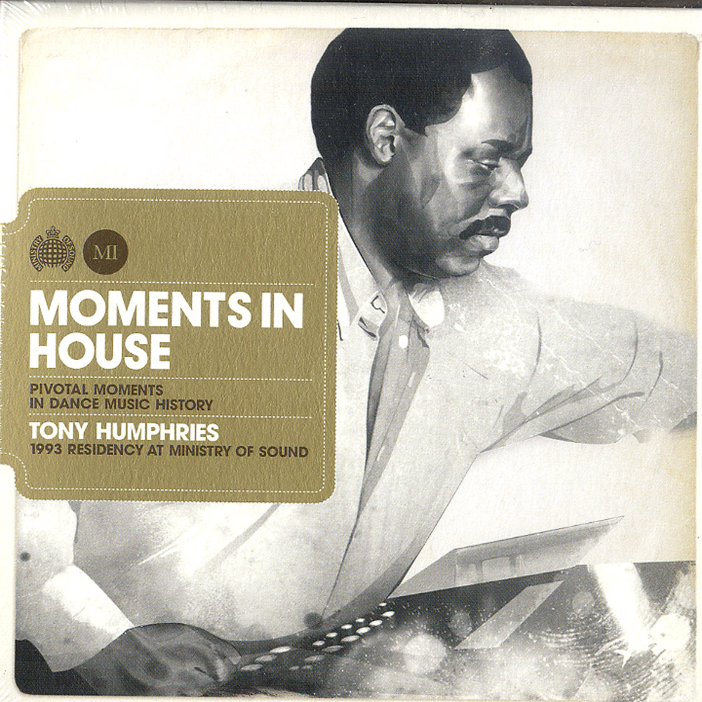 Tony Humphries - MOMENTS IN HOUSE