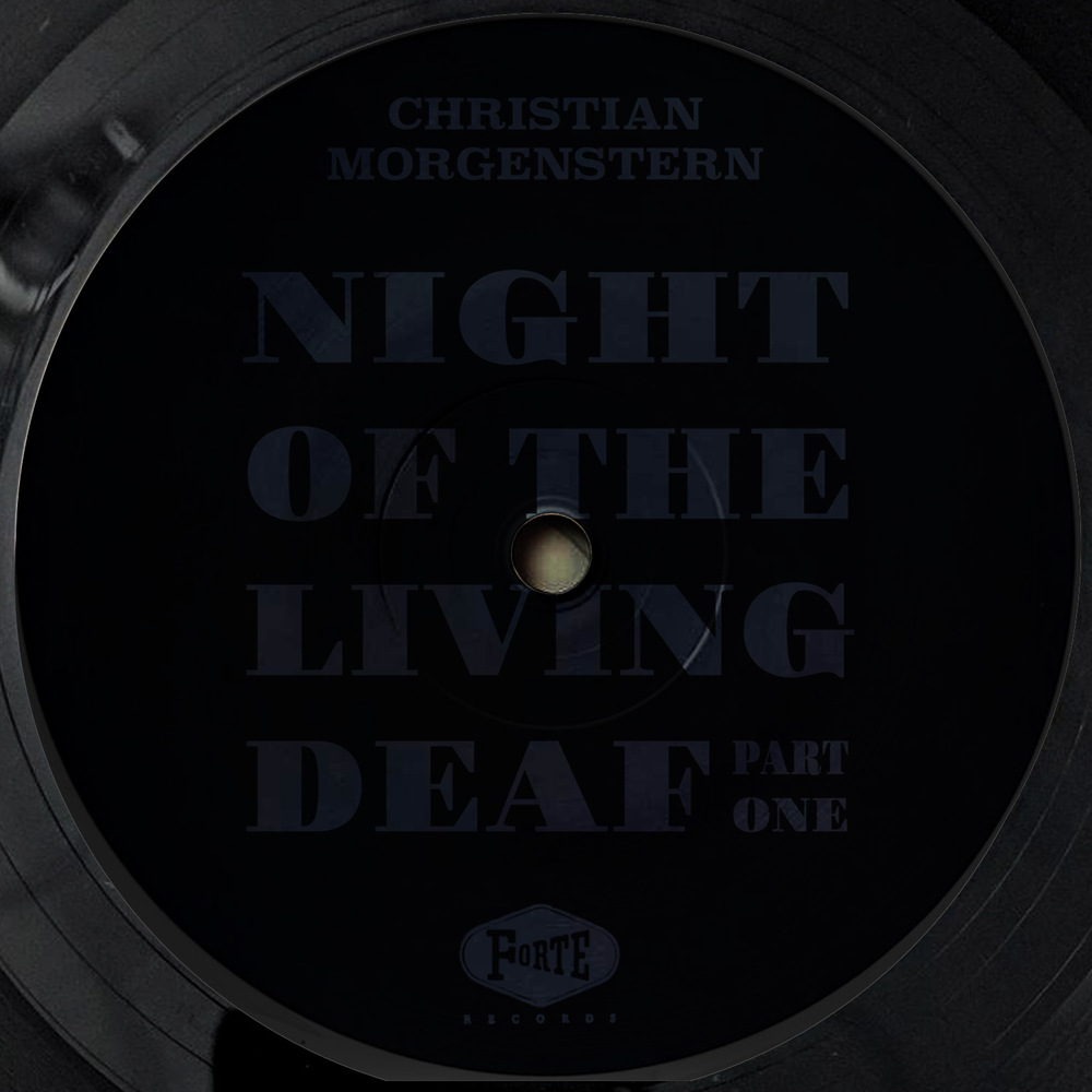 Christian Morgenstern - NIGHT OF THE LIVING DEAF PART 1