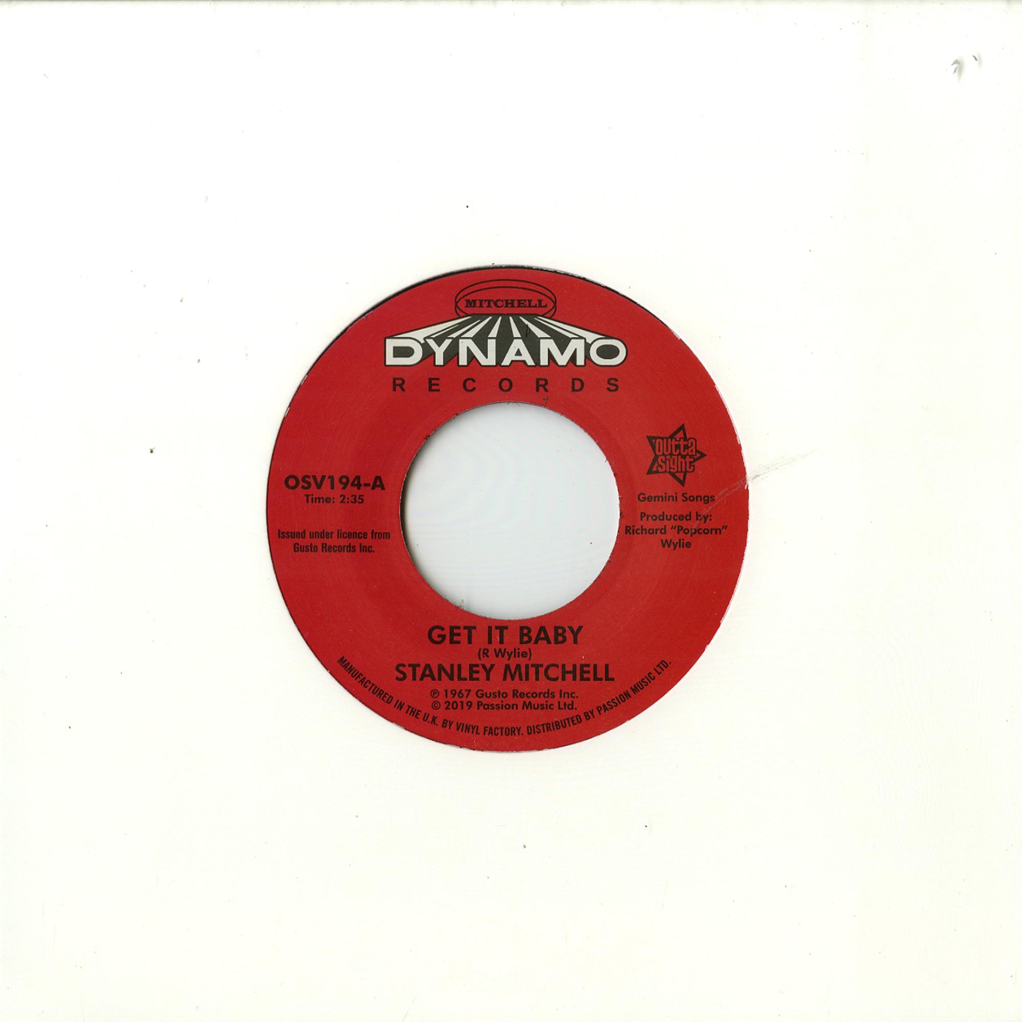 Stanley Mitchell - GET IT BABY / QUIT TWISTIN MY ARM