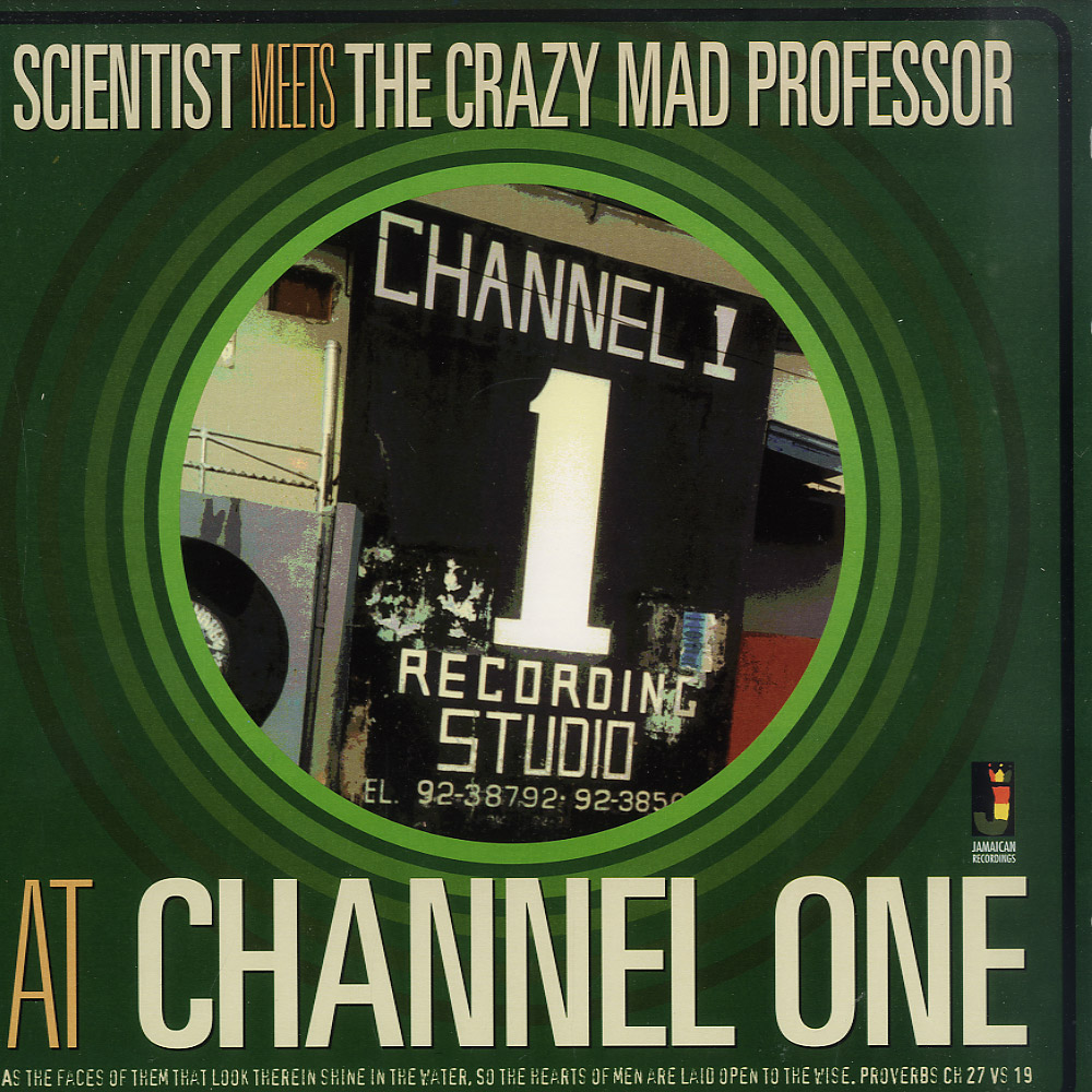 Various Artists - SCIENTIST MEETS THE CRAZY MAD PROFESSOR AT CHANNEL ONE
