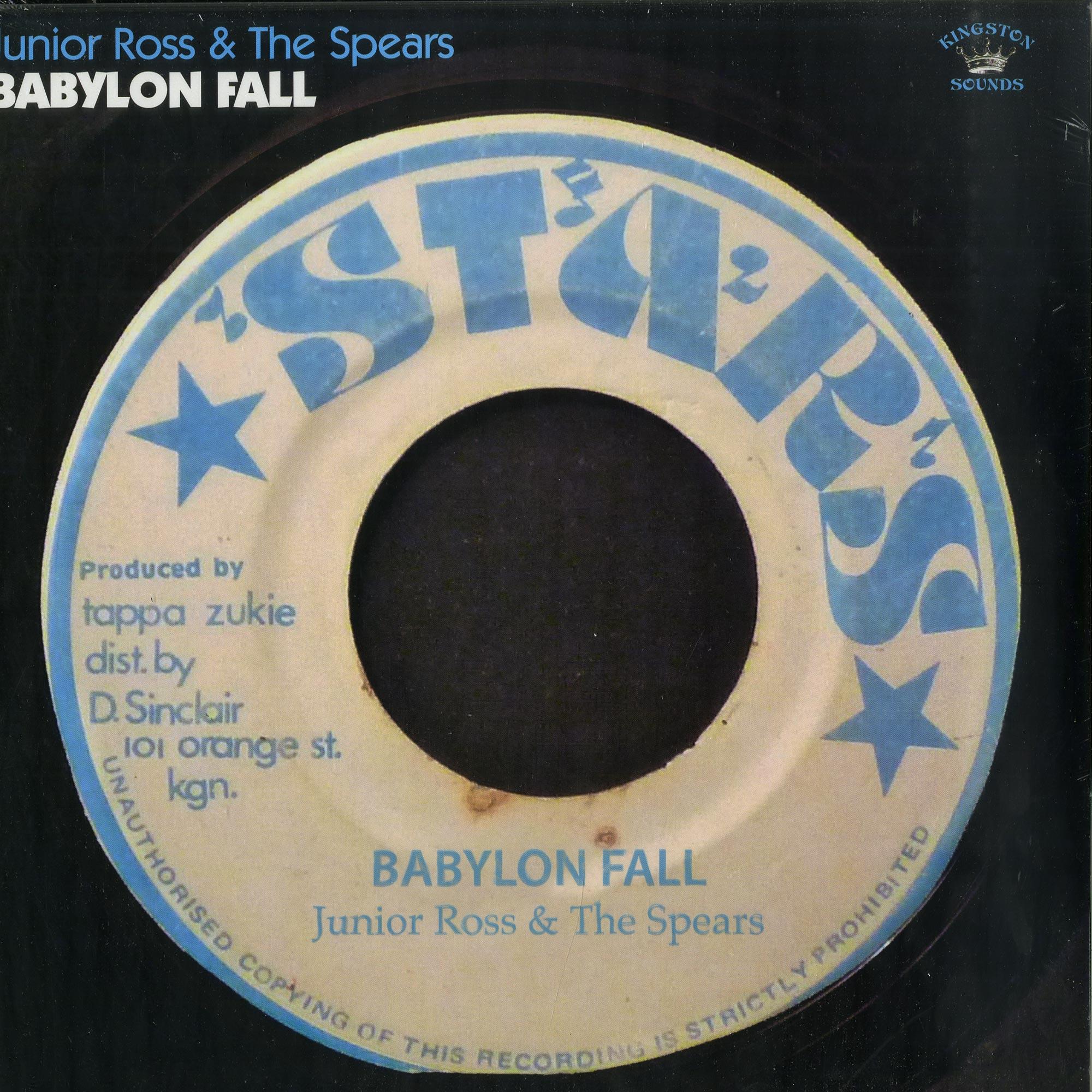 Junior Ross & The Spears - BABYLON FALL