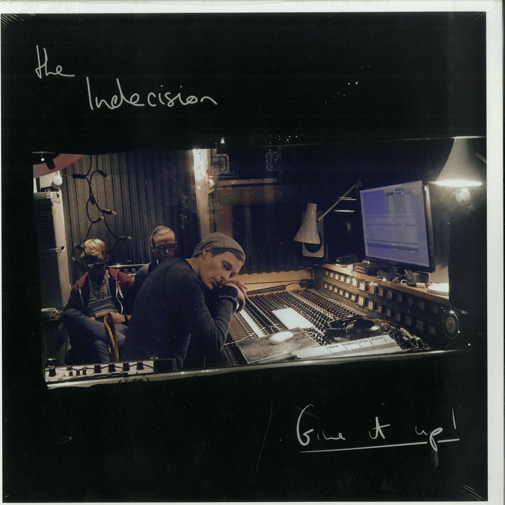 The Indecision - GIVE IT UP!