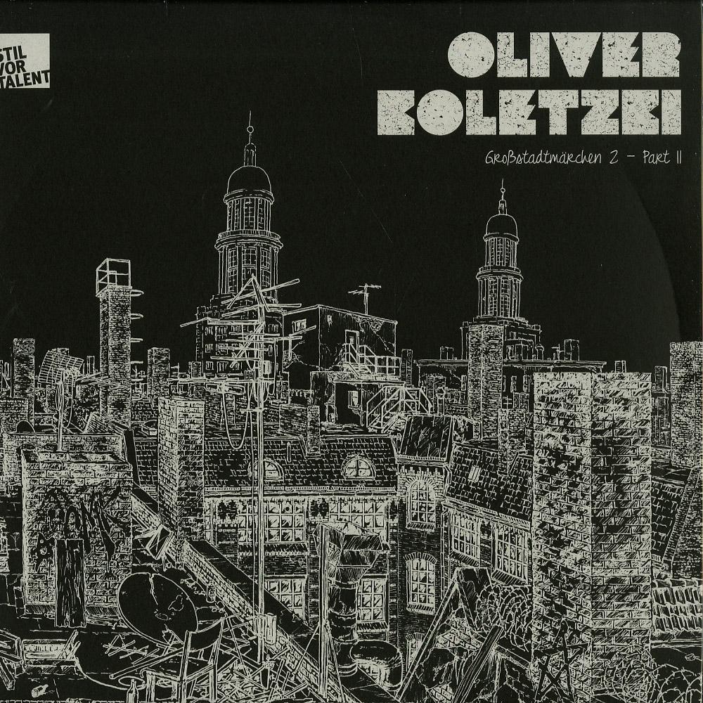 Oliver Koletzki - GROSSSTADTMAERCHEN 2 PART 2