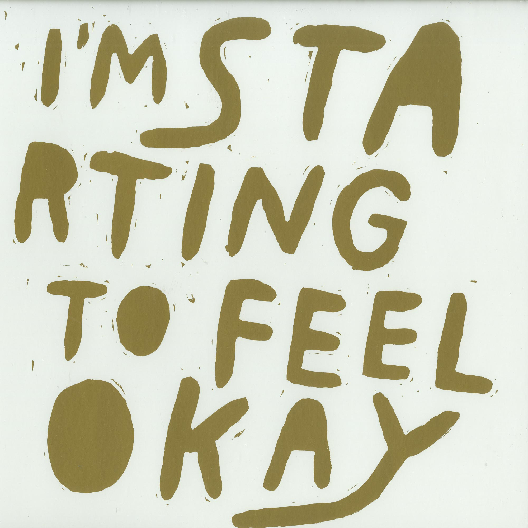 Various Artists - IM STARTING TO FEEL OK VOL. 6 - 10 YEARS EDITION PT.2