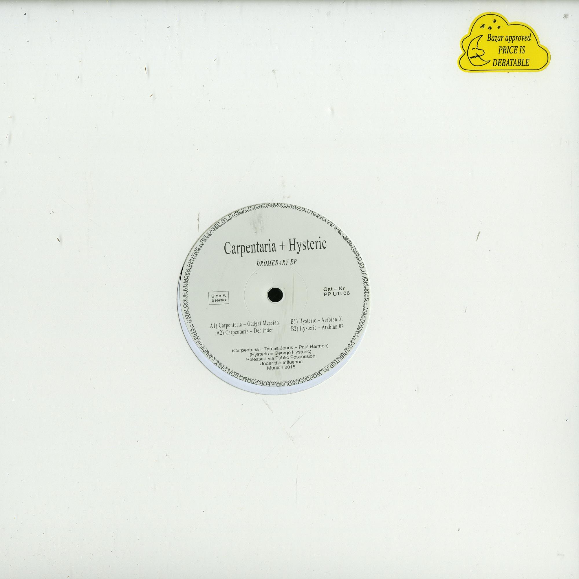 Carpentaria & Hysteric - DROMEDARY EP