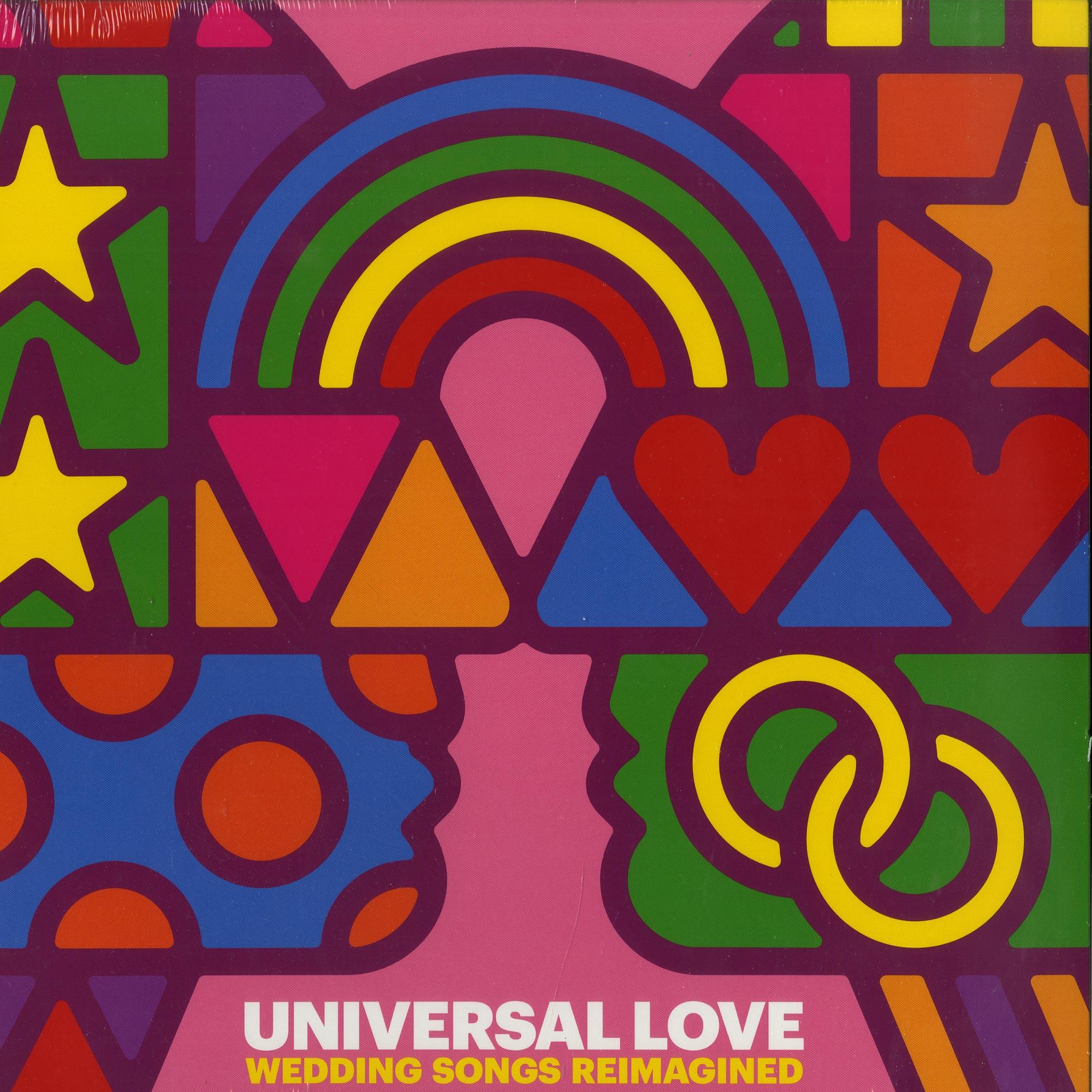Various Artists - UNIVERSAL LOVE - WEDDING SONGS REIMAGINED