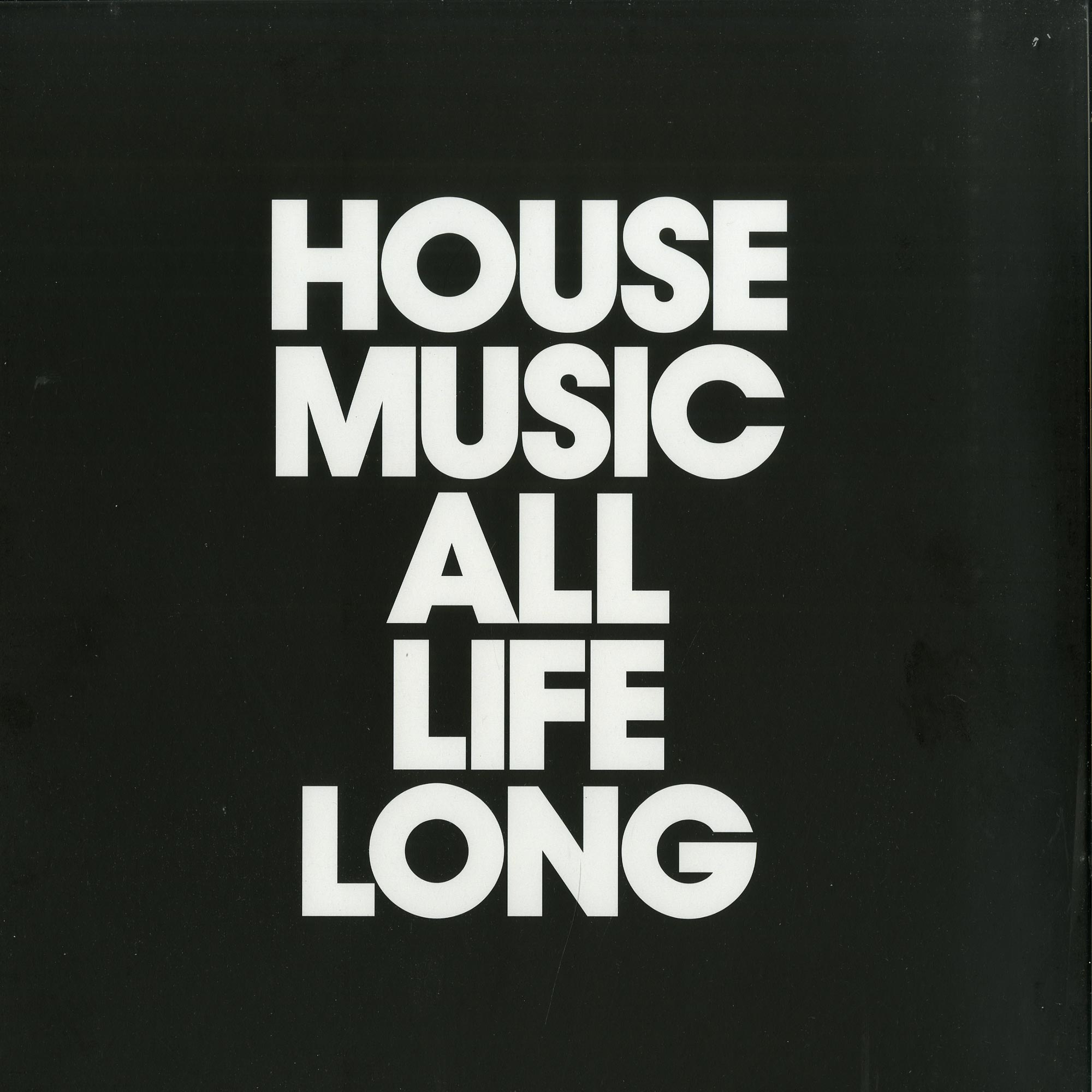 Various Artists  - HOUSE MUSIC ALL LIFE LONG EP5